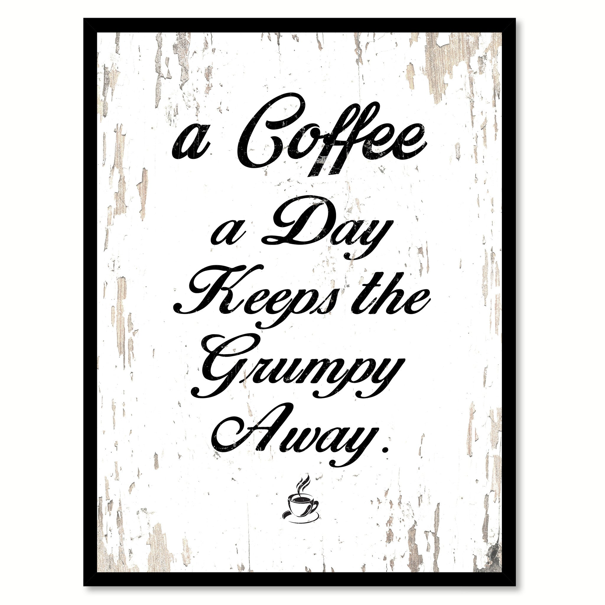 Saying Quotes A Coffee A Day Keeps The Grumpy Away Coffee Wine Saying Quote