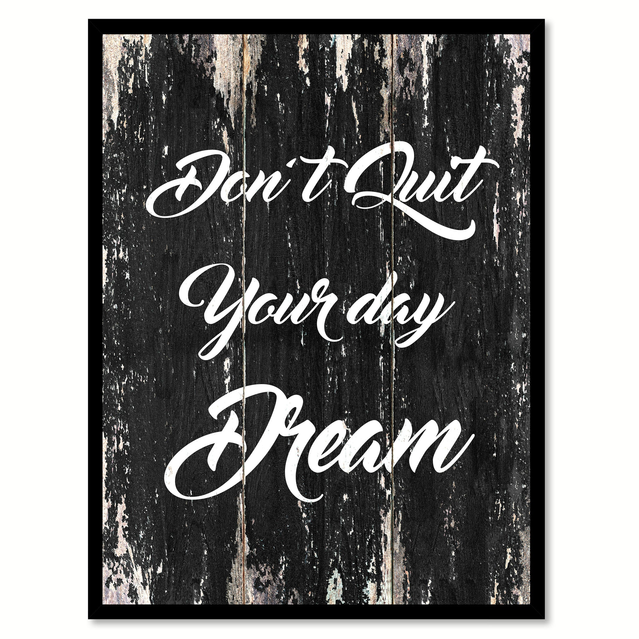 Don't quit your day dream Motivational Quote Saying Canvas Print with Picture Frame Home Decor Wall Art