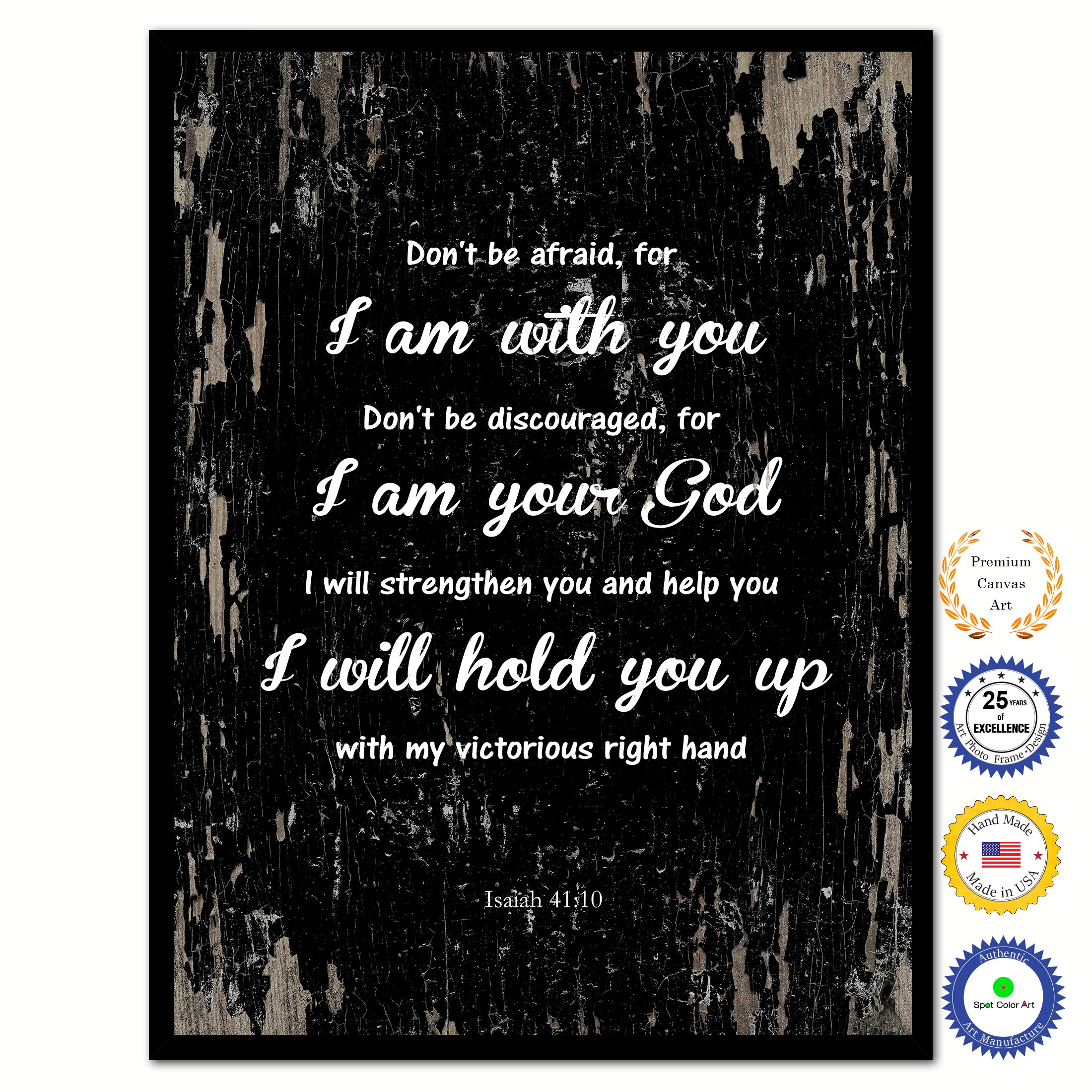 Don't Be Afraid For I Am With You Inspirational Bible