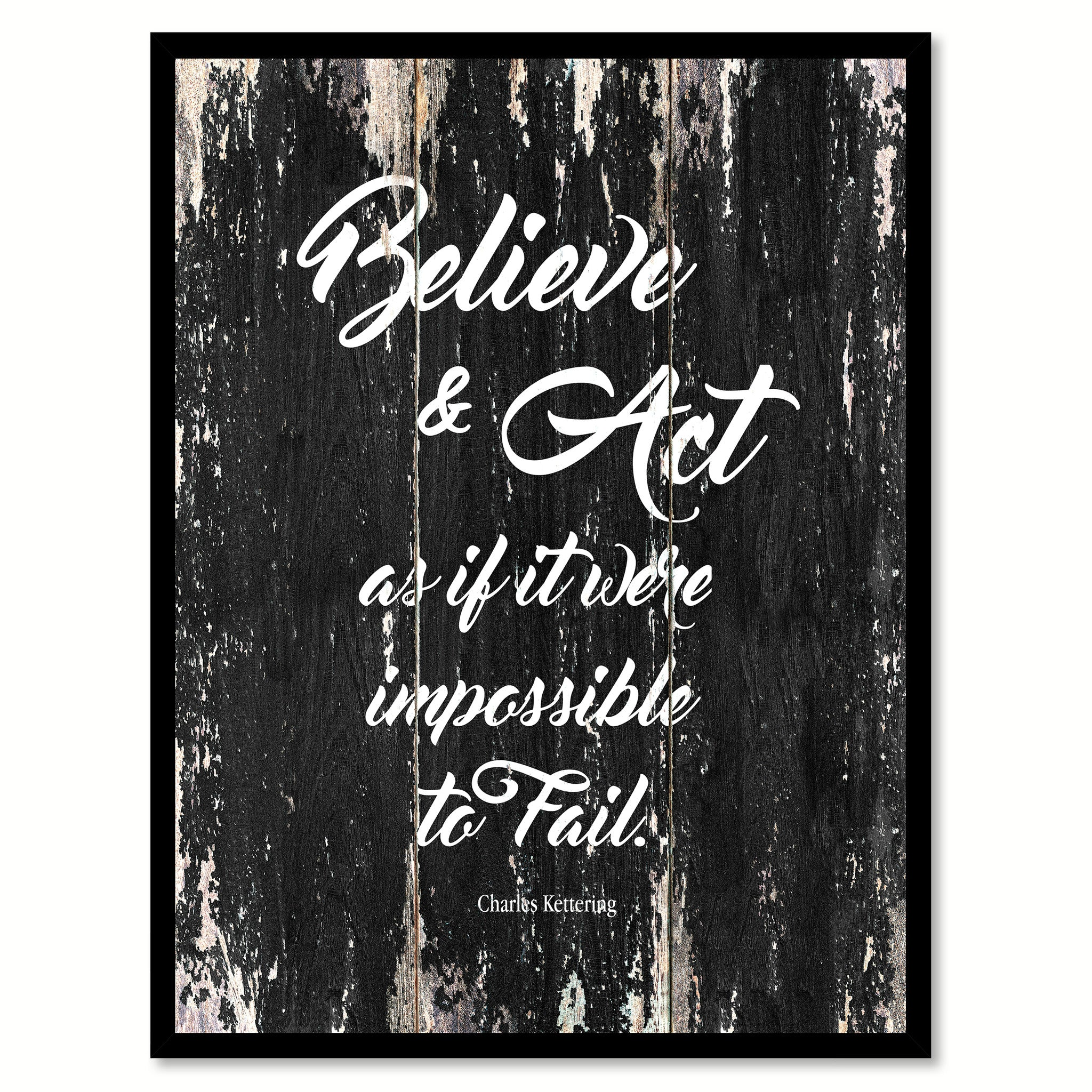 Believe & act as if it were impossible to fail Motivational Quote Saying Canvas Print with Picture Frame Home Decor Wall Art