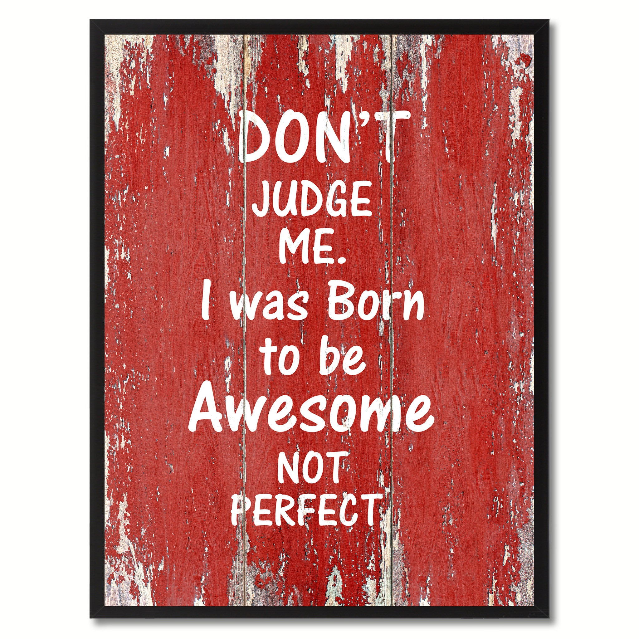 Dont Judge Me Motivation Quote Saying Gifts Home Décor Wall Art