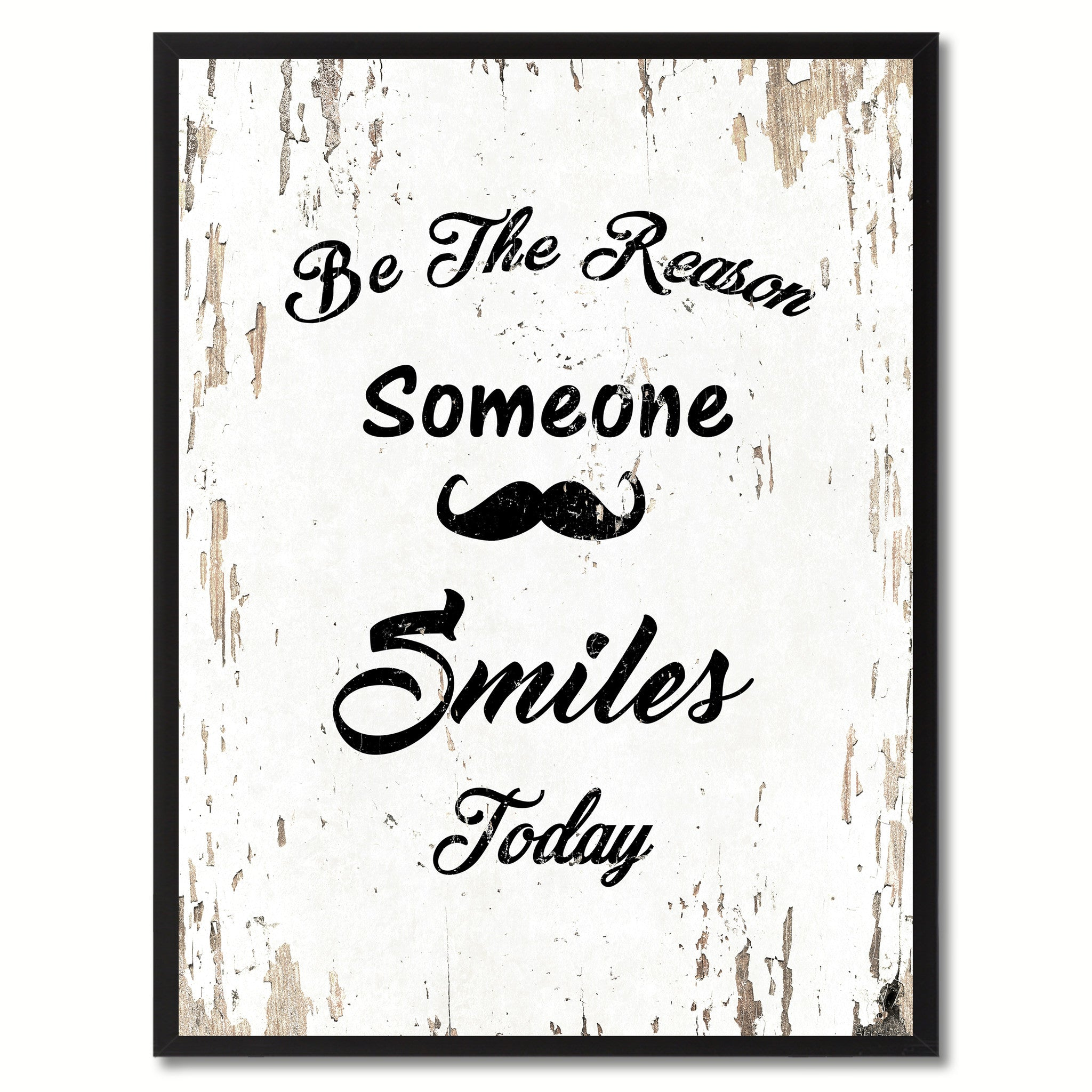 Be The Reason Someone Smiles Today Inspirational Motivation Saying