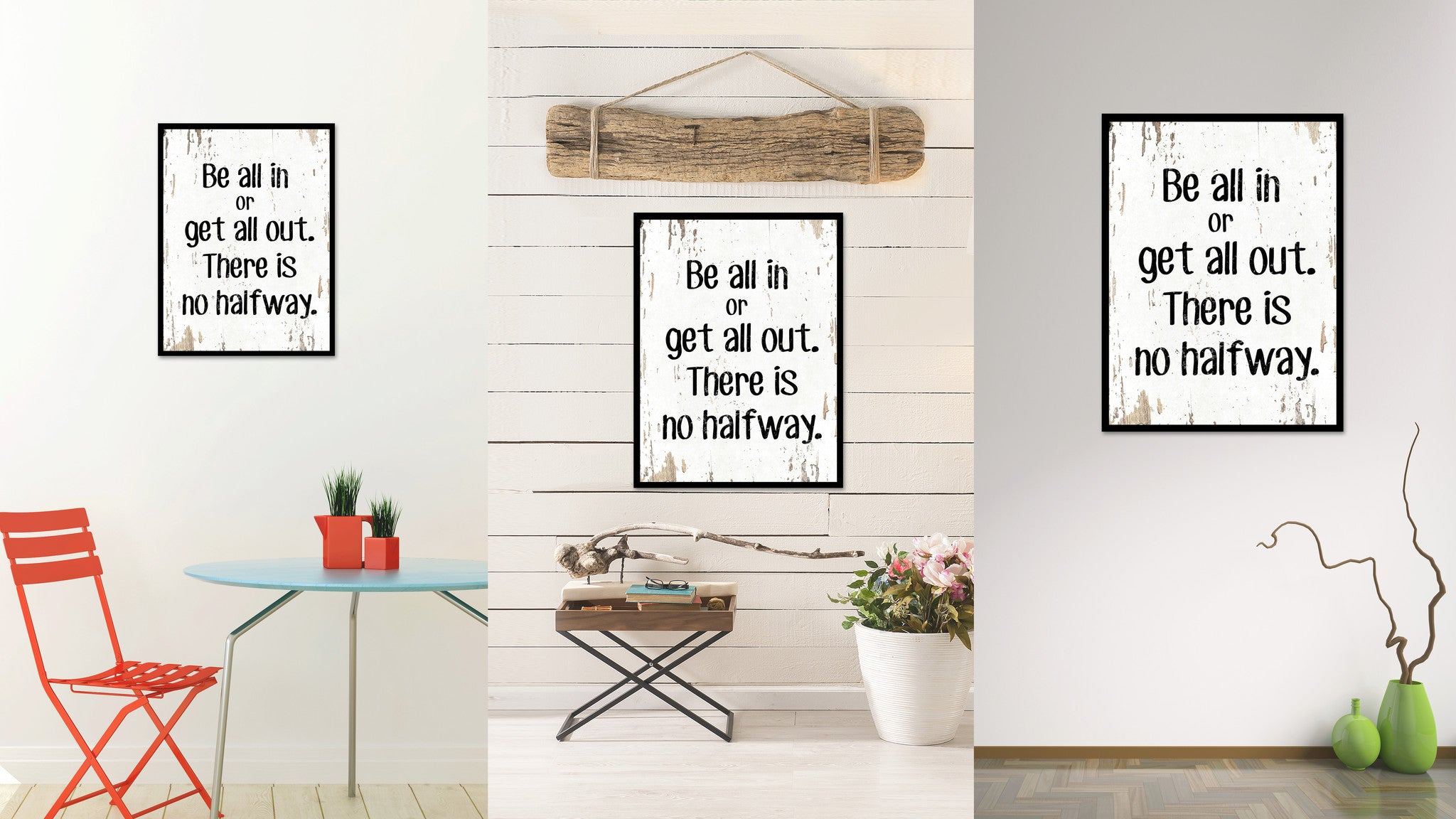 Be All In Or Get All Out Quote Saying Home Decor Wall Art Gift Ideas 111682