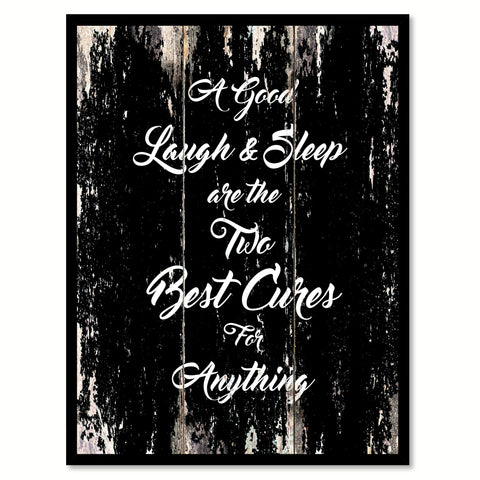 A good laugh & Sleep are the two Best cures for Anything Inspirational Quote Saying Canvas Print with Picture Frame Home Decor Wall Art