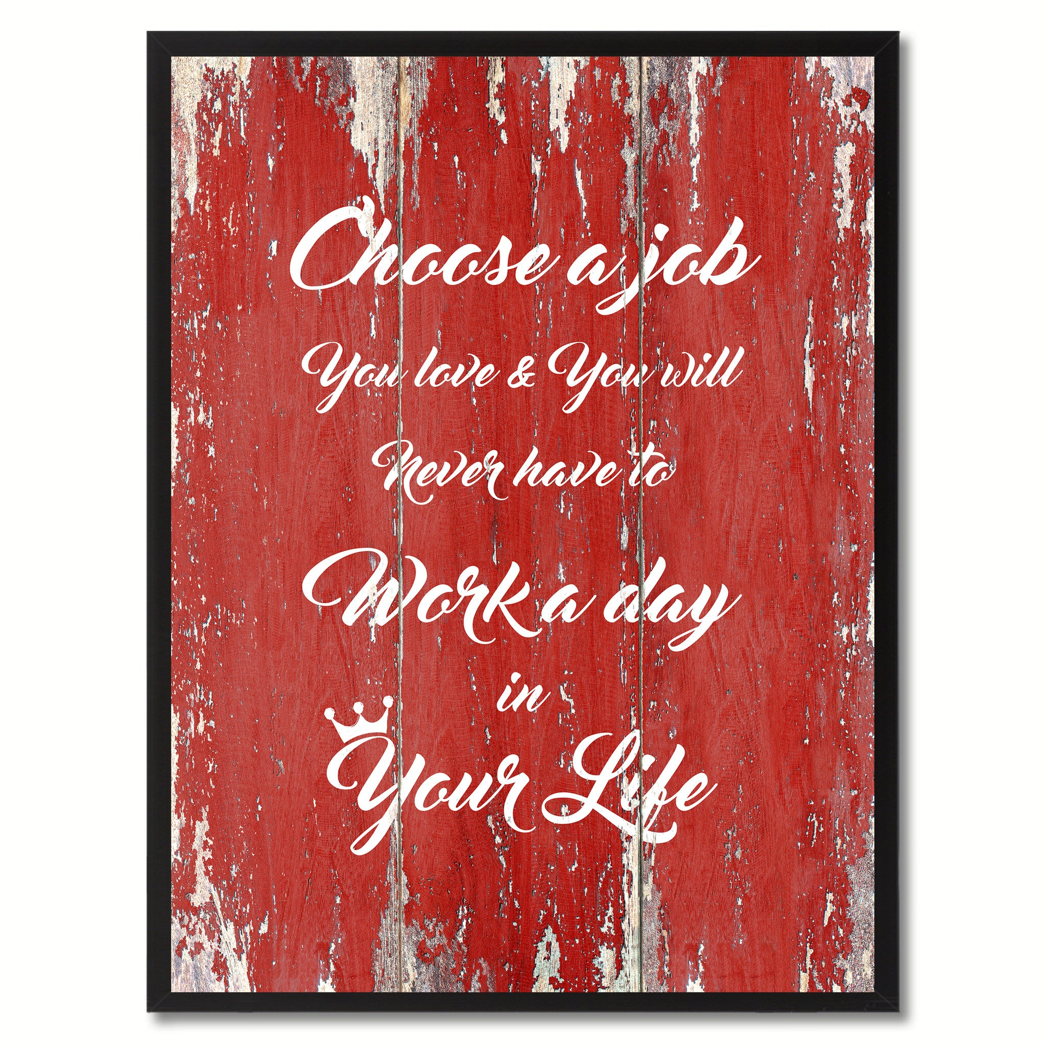 Choose a Job  Quote Saying Gift Ideas Home Décor Wall Art