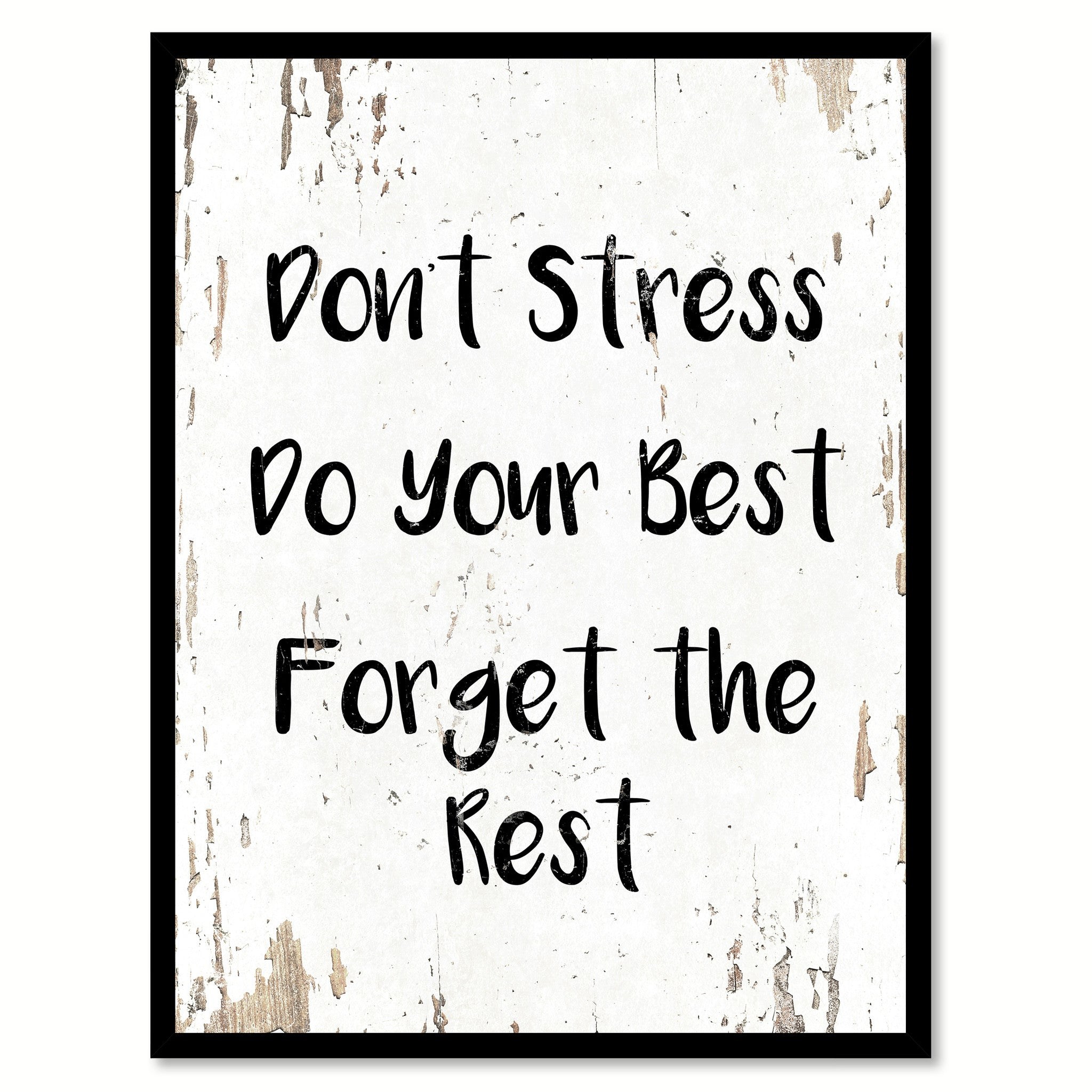 Dont Stress Do Your Best Forget The Rest Inspirational Motivation