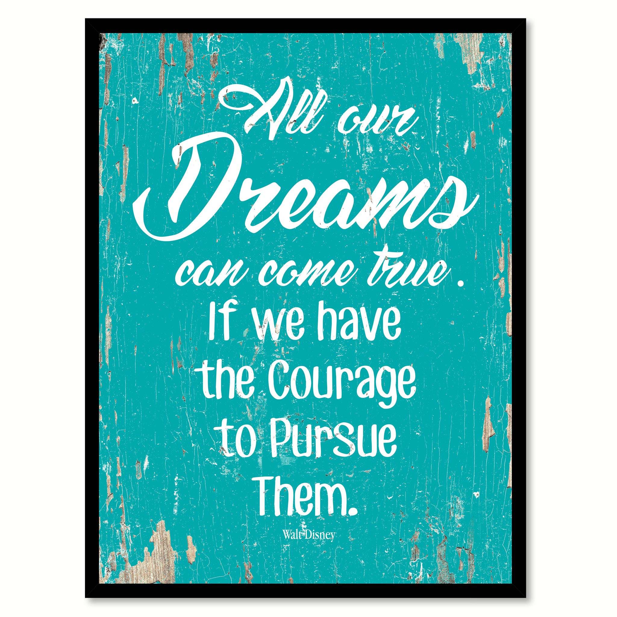 All Our Dreams Can Come True Walt Disney Quote Saying Home Decor Wall Art Gift Ideas 111671