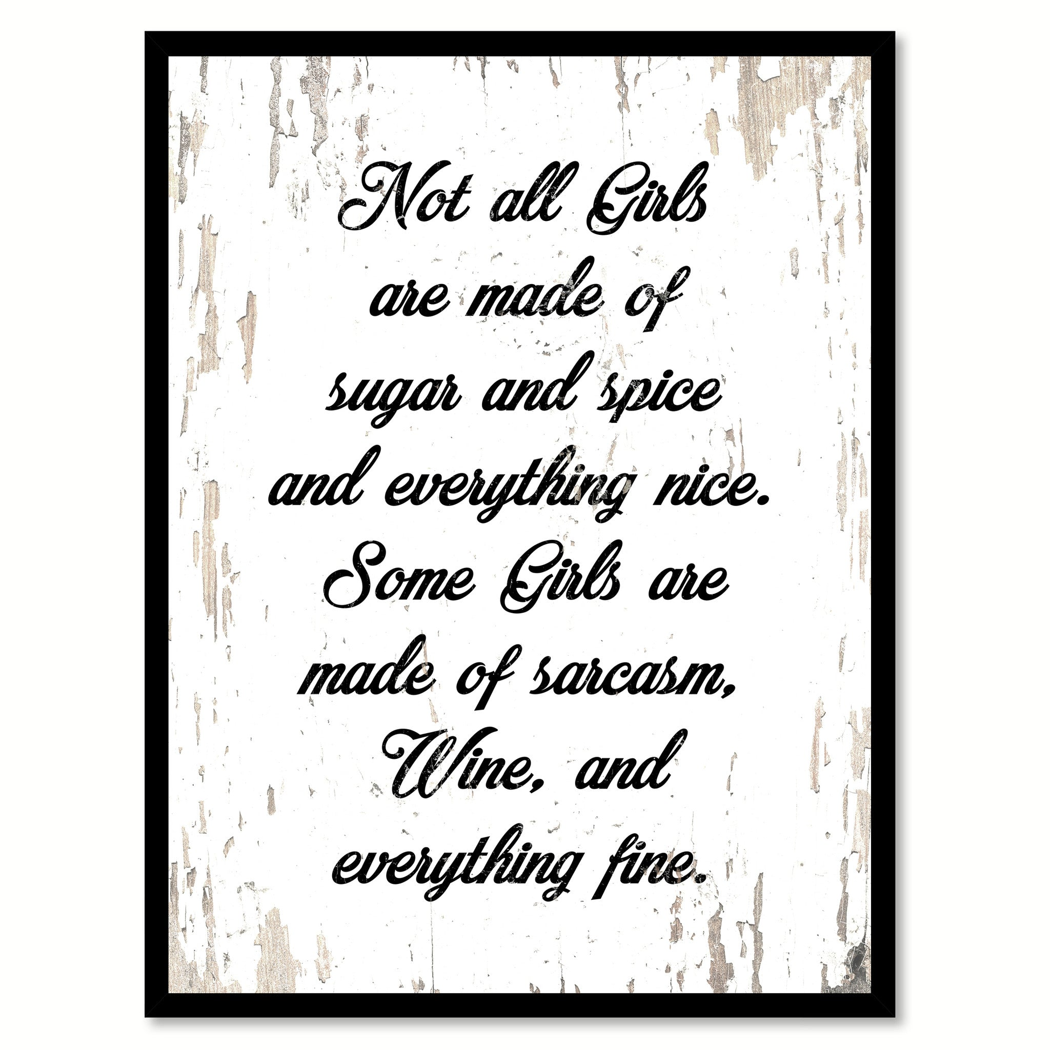 Not All Girls Are Made Of Sugar & Spice Quote Saying Canvas Print with Picture Frame