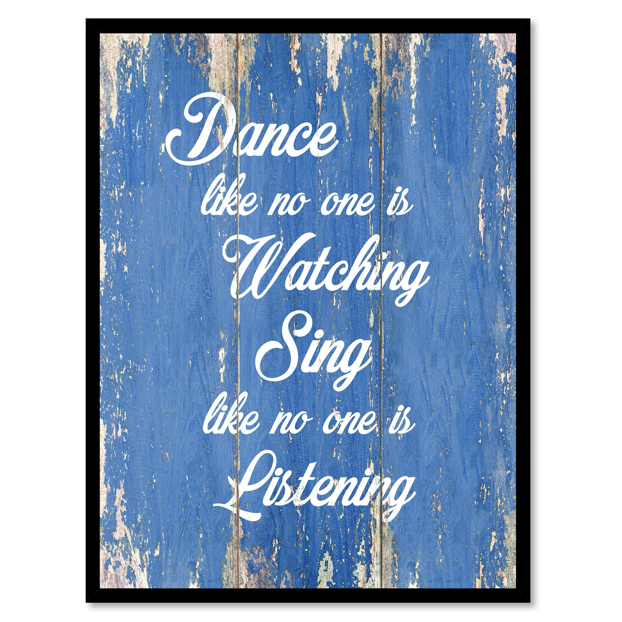 Dance Like No One Is Watching Inspirational Quote Saying Gift Ideas Home Decor Wall Art