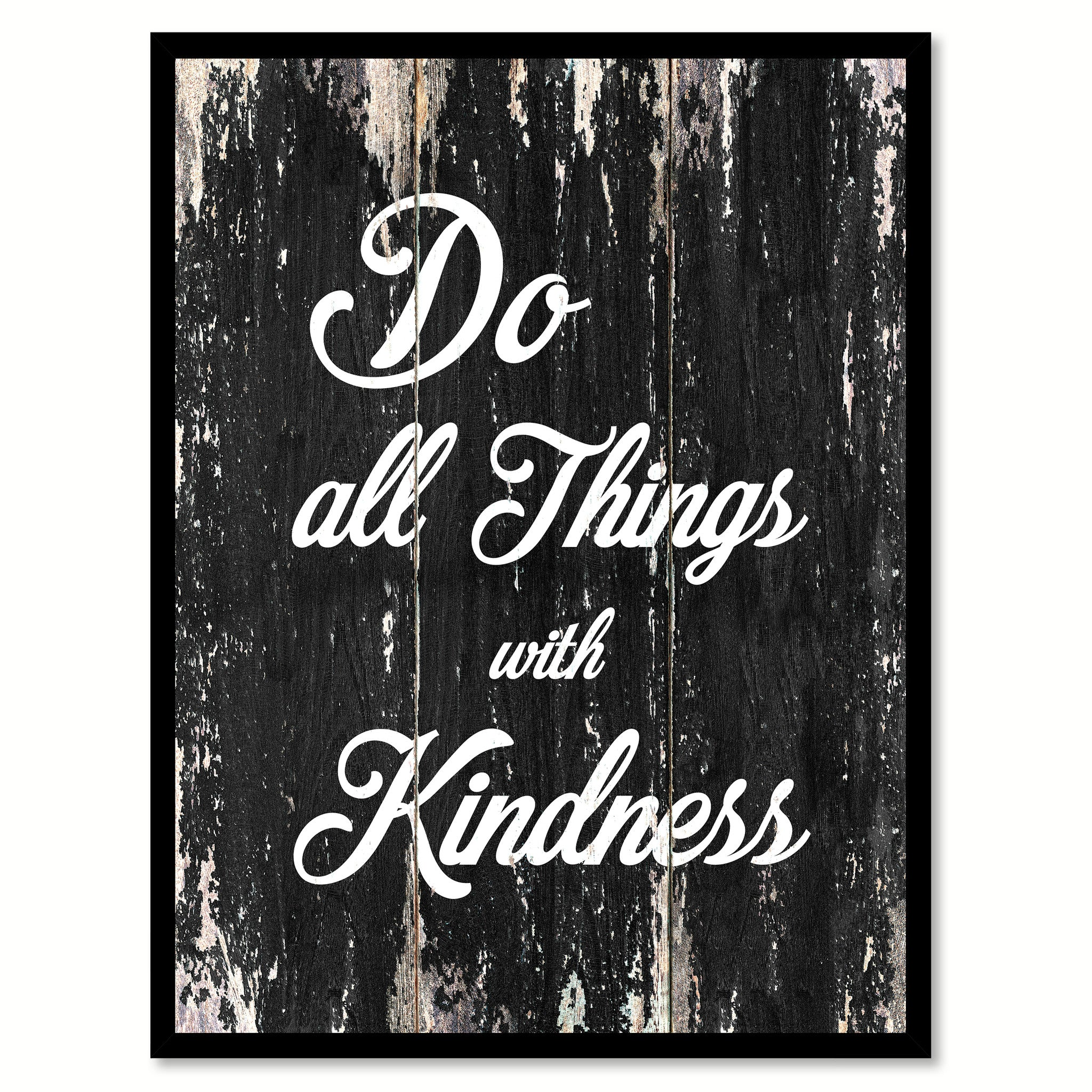 Do all things with kindness Quote Saying Canvas Print with Picture Frame Home Decor Wall Art
