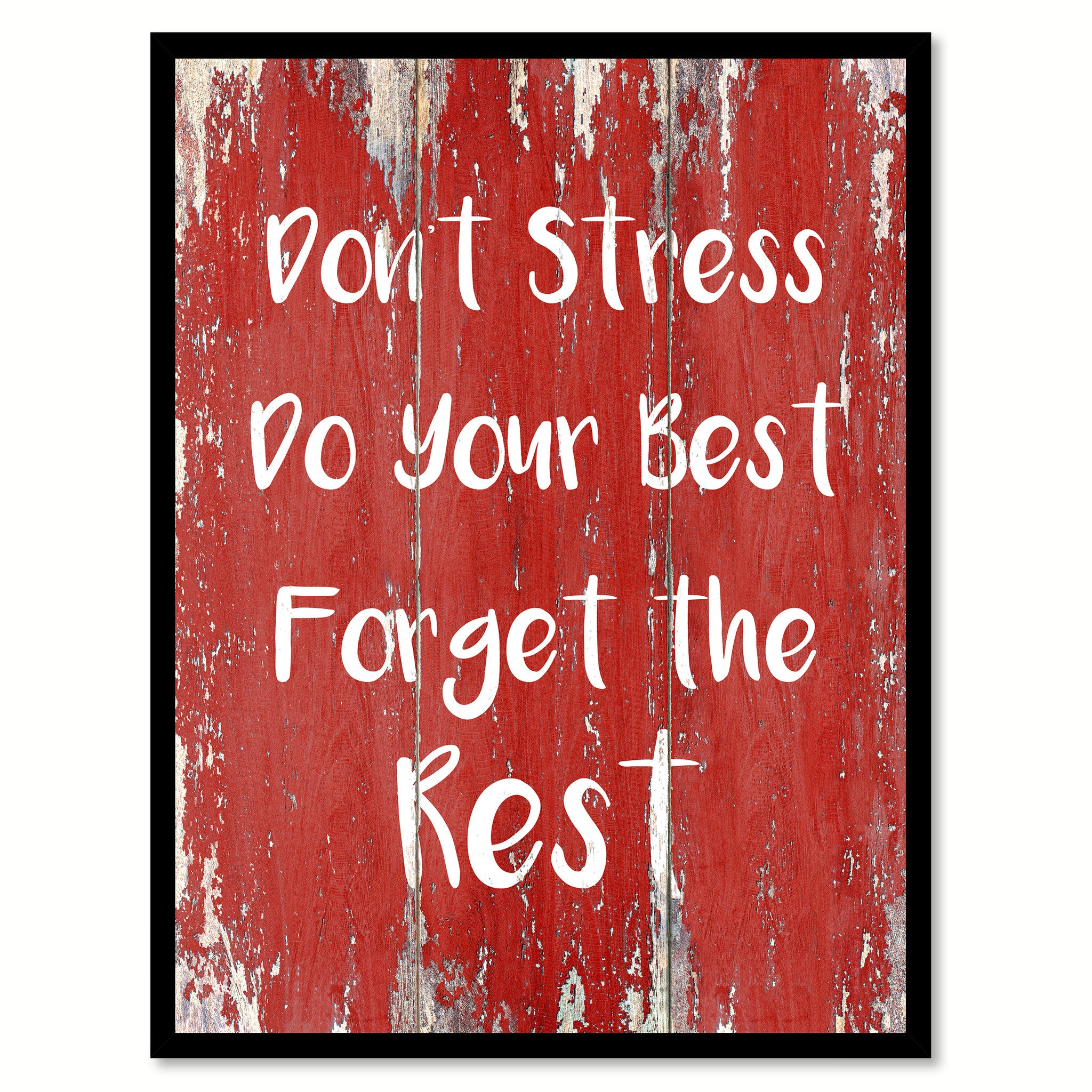 Don't Stress Do Your Best Forget The Rest Motivation Quote Saying Gift Ideas Home Decor Wall Art