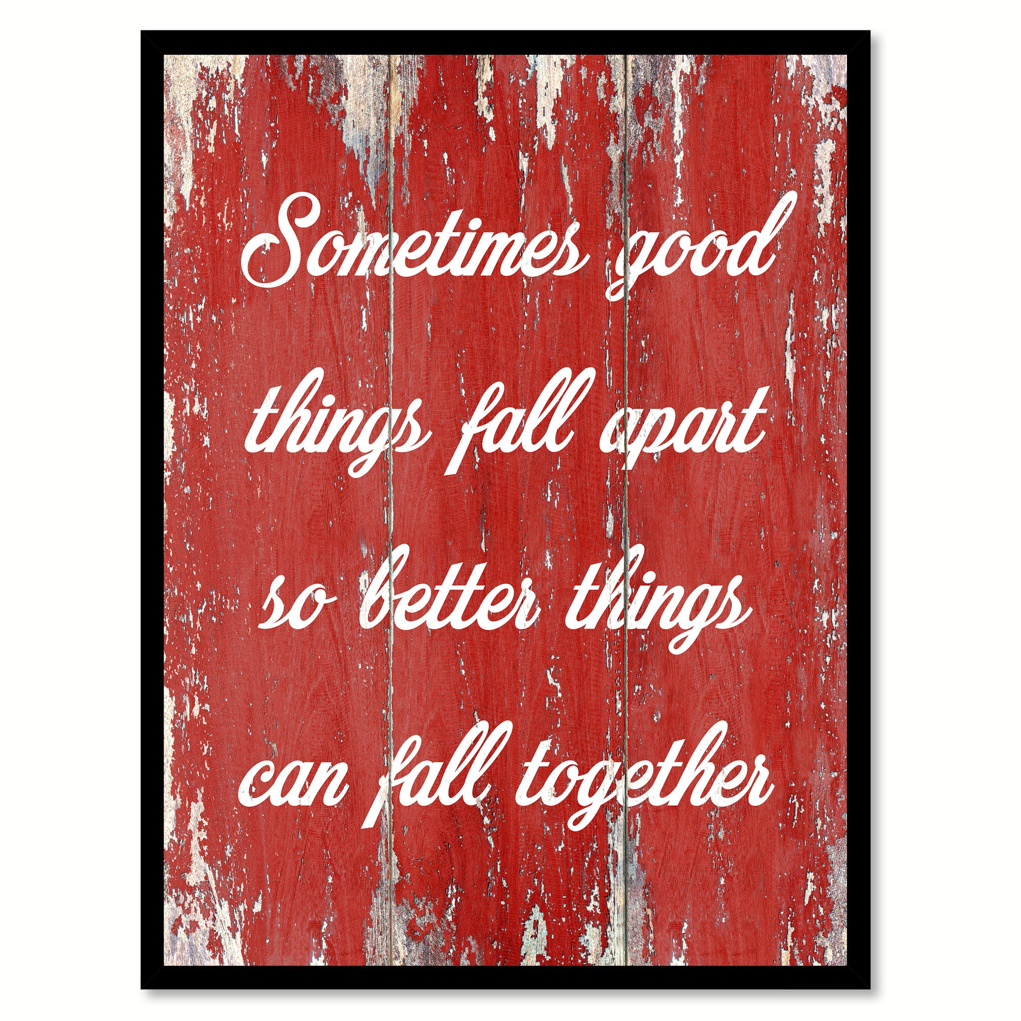 Sometimes Good Things Fall Apart Inspirational Quote Saying Canvas