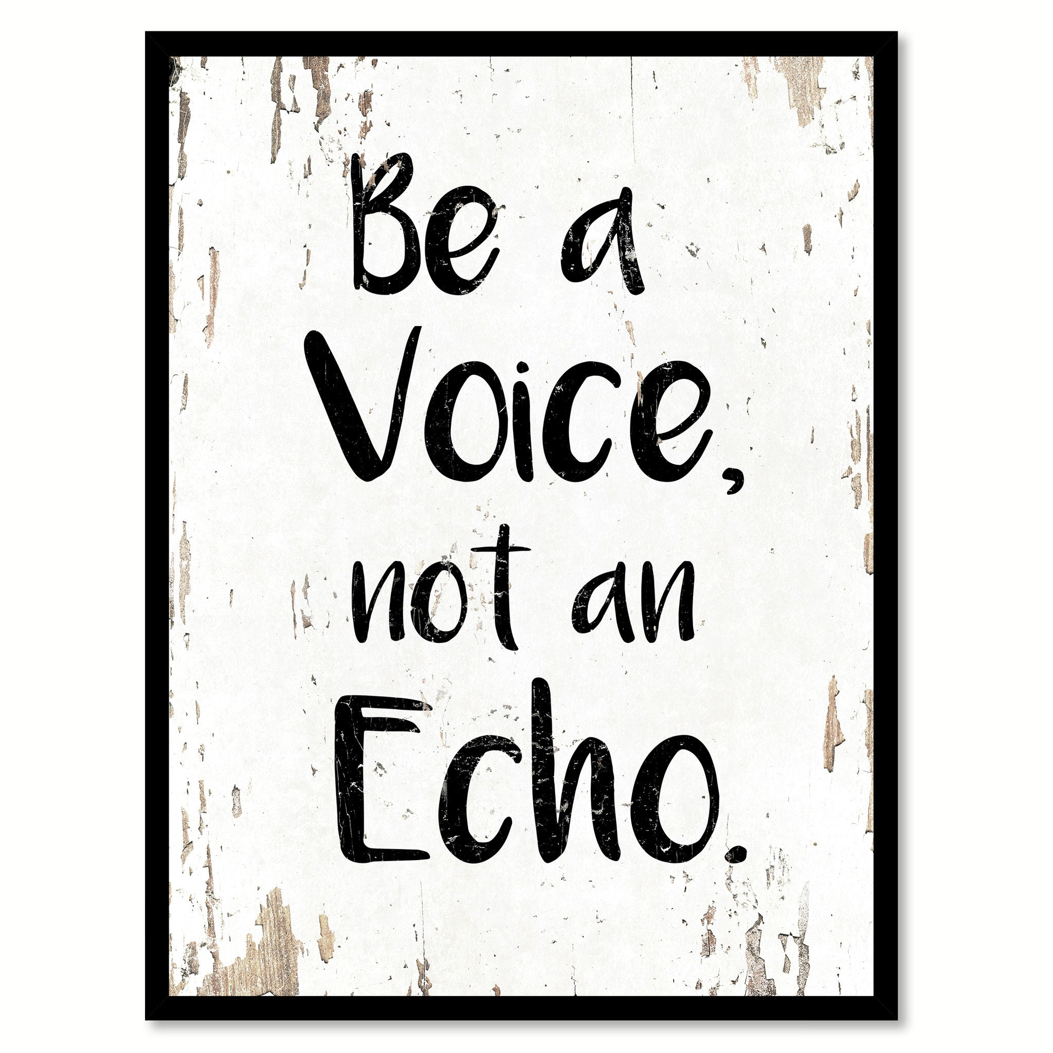 Be A Voice Not An Echo Motivation Quote Saying Home Decor Wall Art Gift Ideas 111680