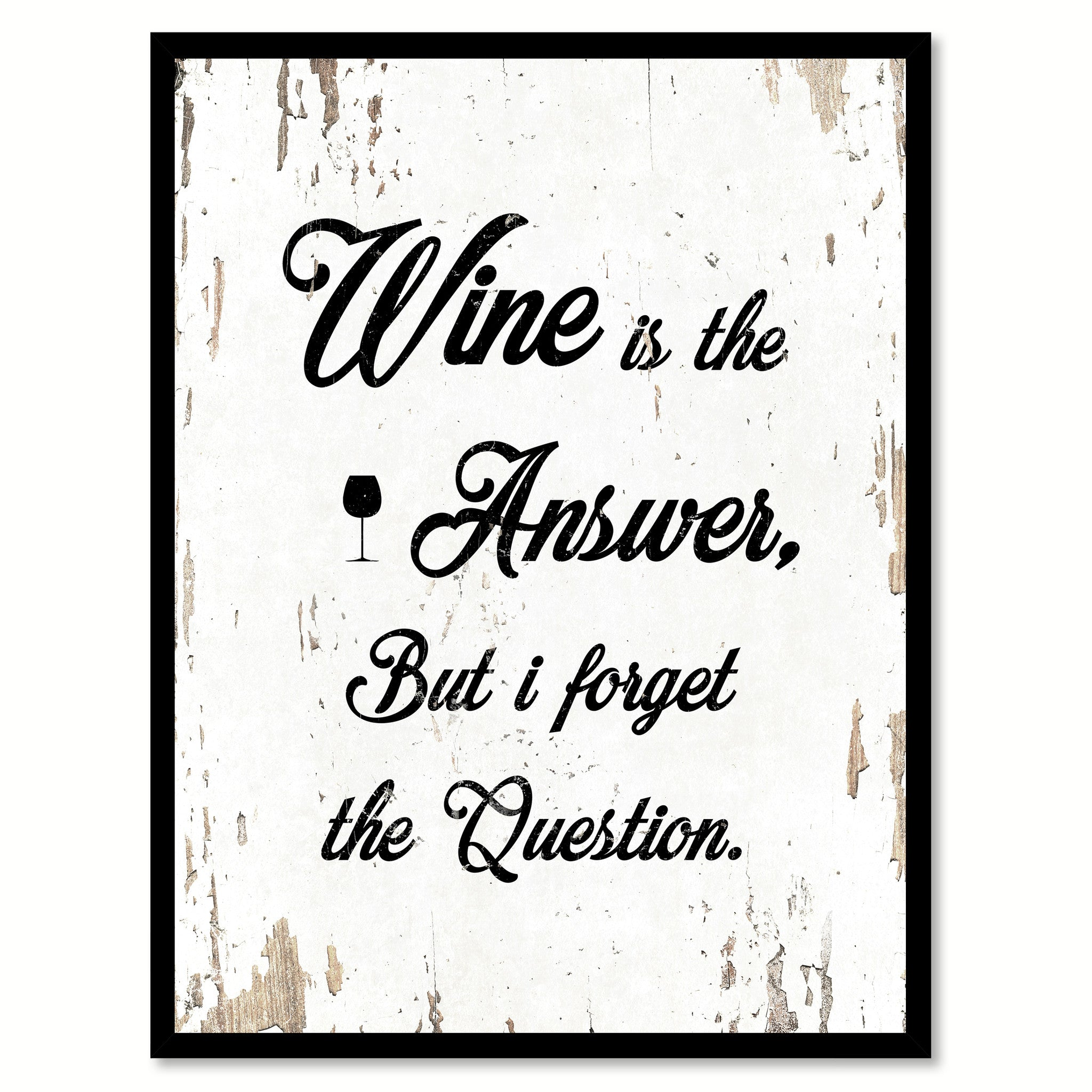 Wine Is The Answer Funny Quote Saying Gift Ideas Home Decor Wall Art 111642