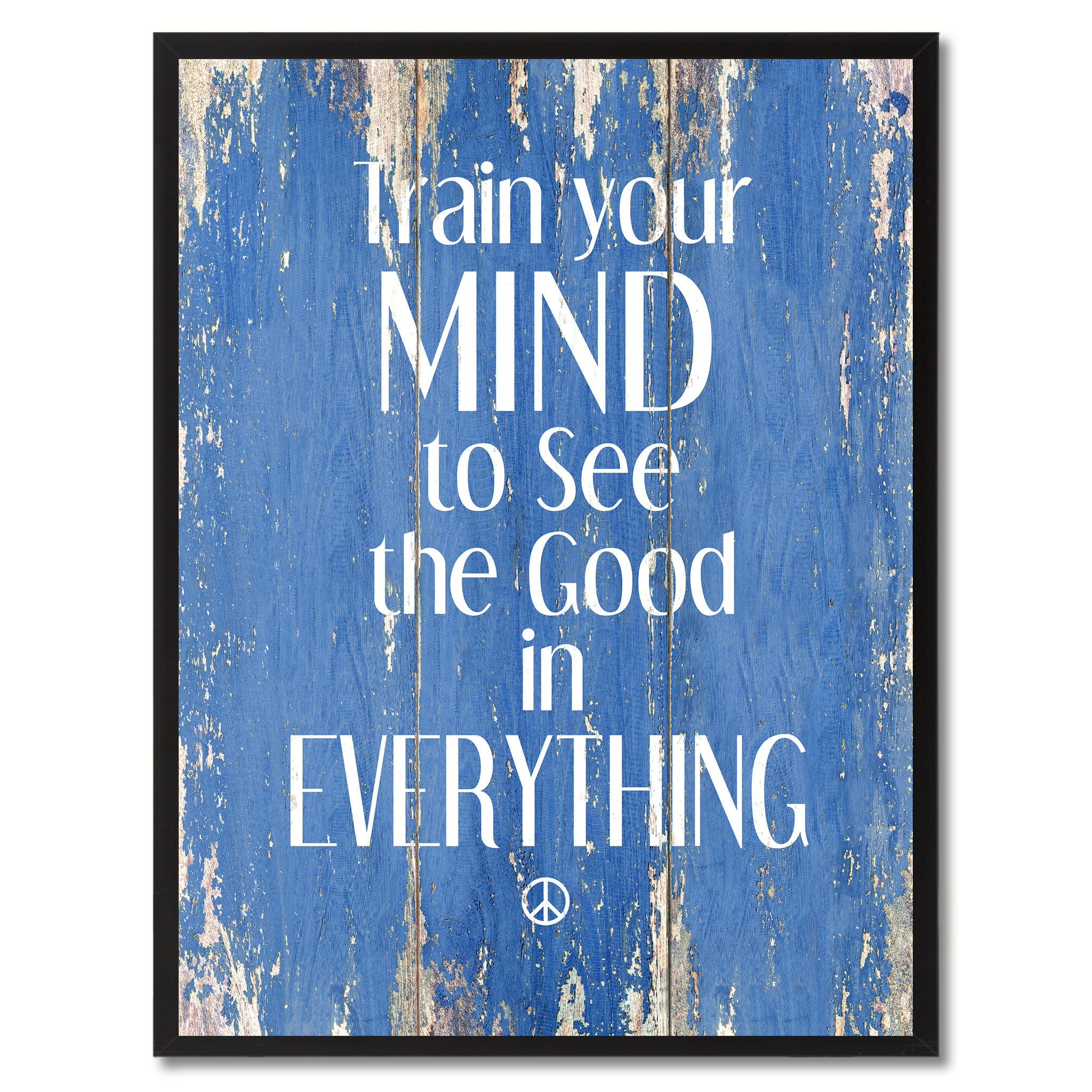Train your mind to see the good in everything Motivational Quote Saying Canvas Print with Picture Frame Home Decor Wall Art, Blue