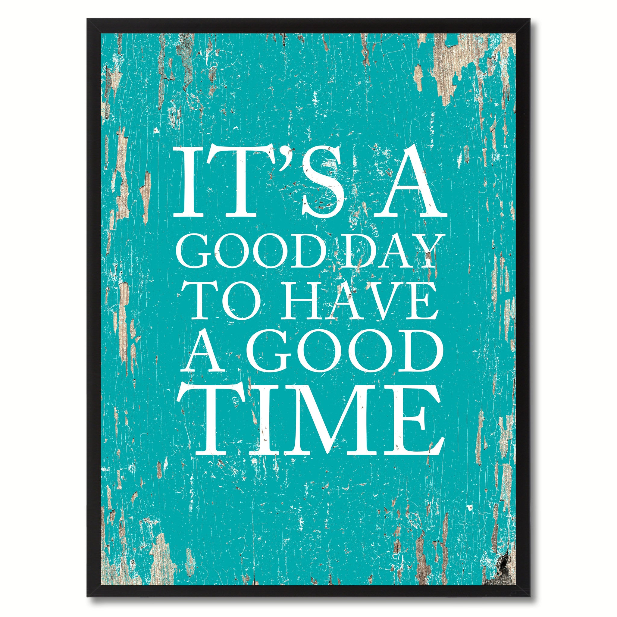It's A Good Day To Have A Good Time Saying Canvas Print, Black Picture Frame Home Decor Wall Art Gifts