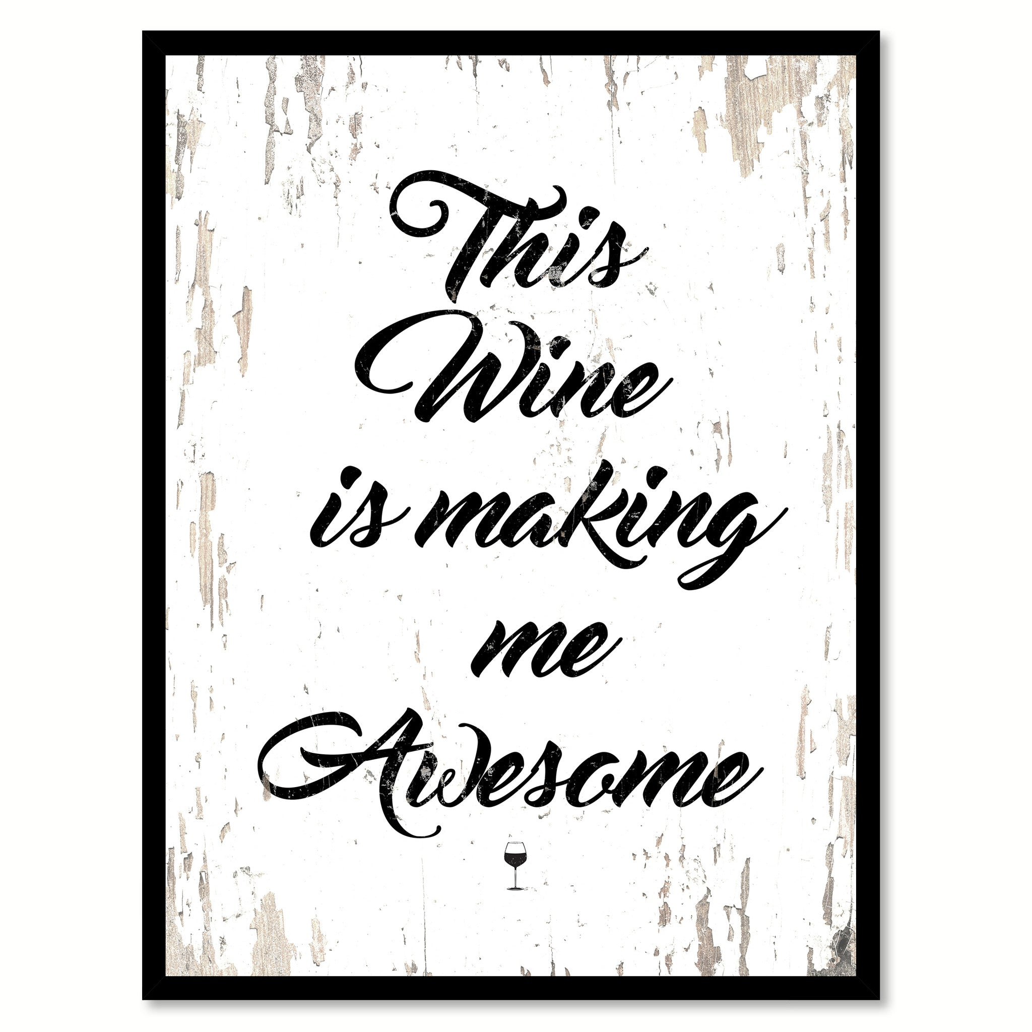 This wine is making me awesome coffee wine saying quote typography this wine is making me awesome quote saying canvas print with picture frame jeuxipadfo Gallery