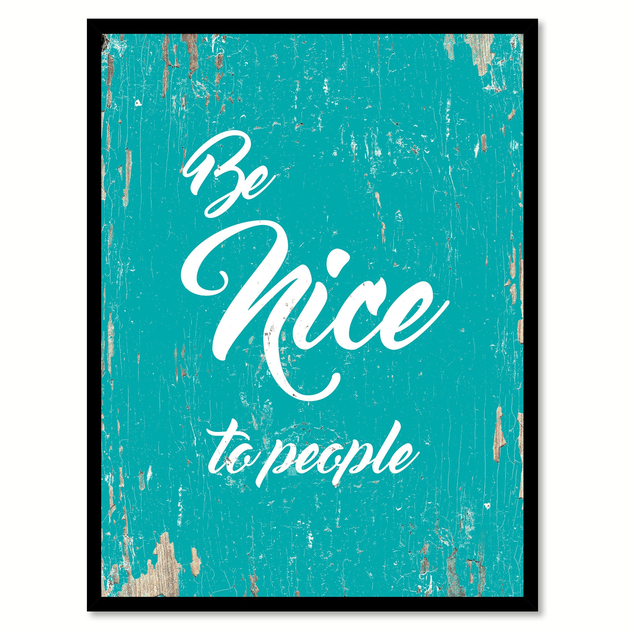 Be Nice To People Quote Saying Home Decor Wall Art Gift Ideas 111687