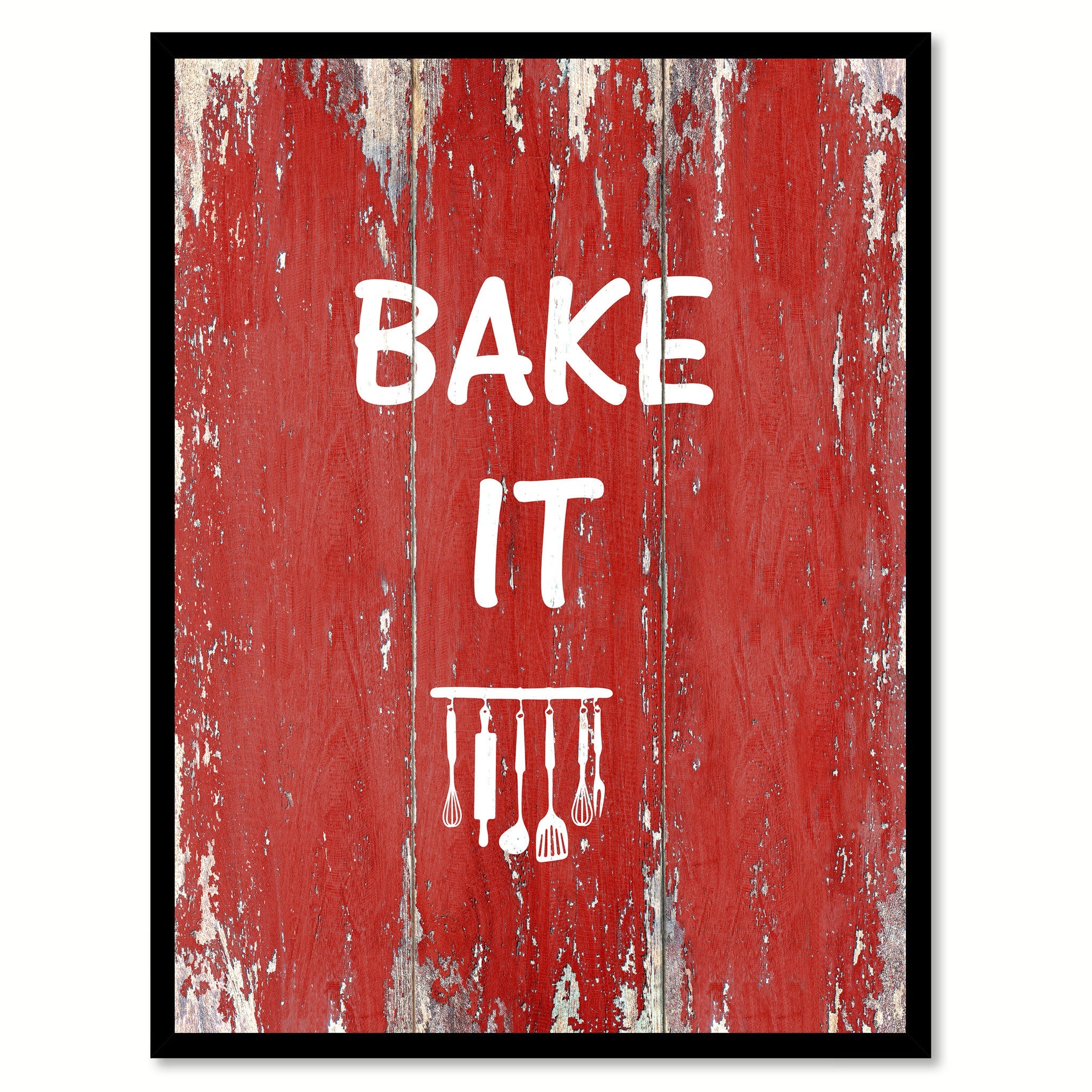 Bake It  Quote Saying Gift Ideas Home Décor Wall Art