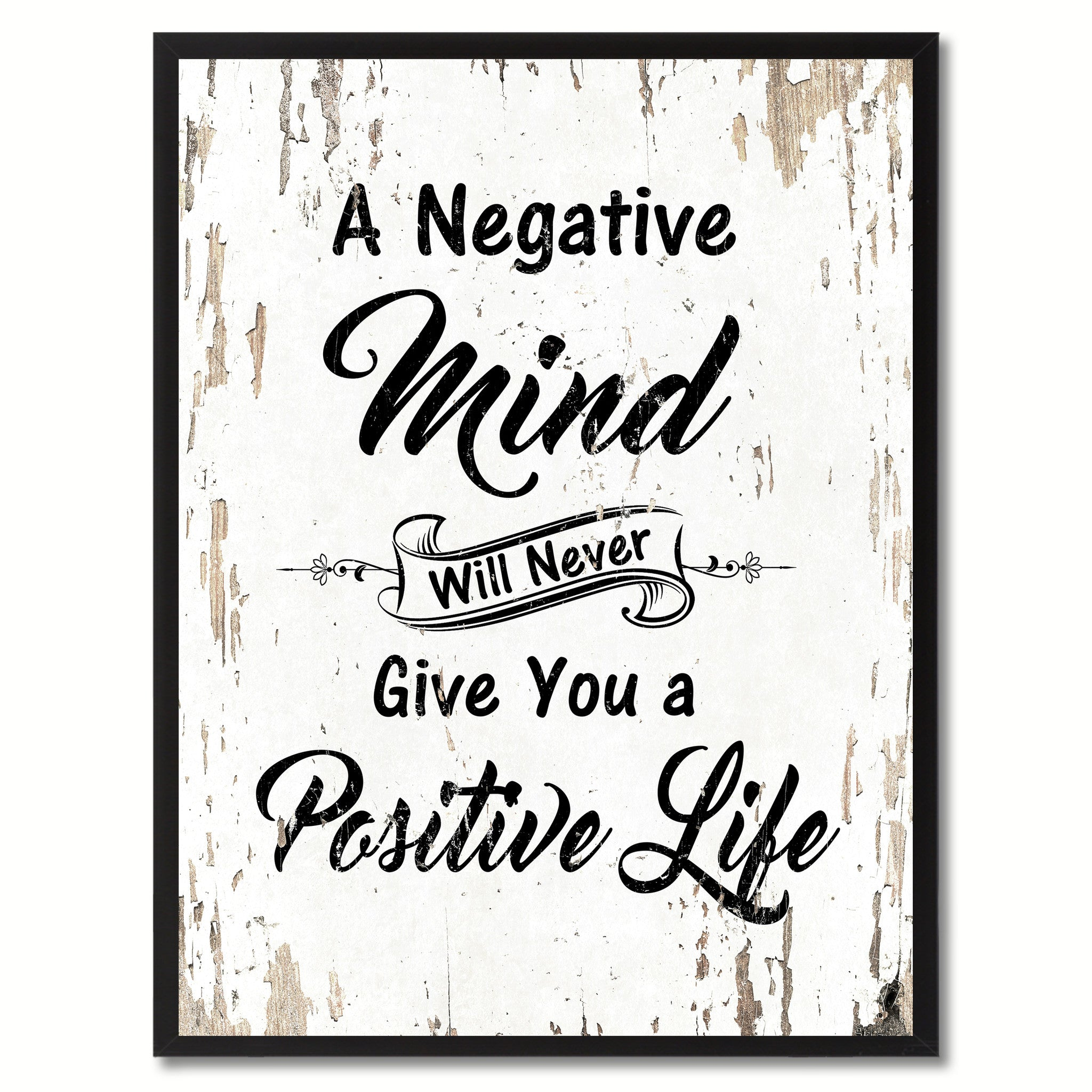 A negative mind will never give you a positive life Inspirational Quote Saying Gift Ideas Home Decor Wall Art