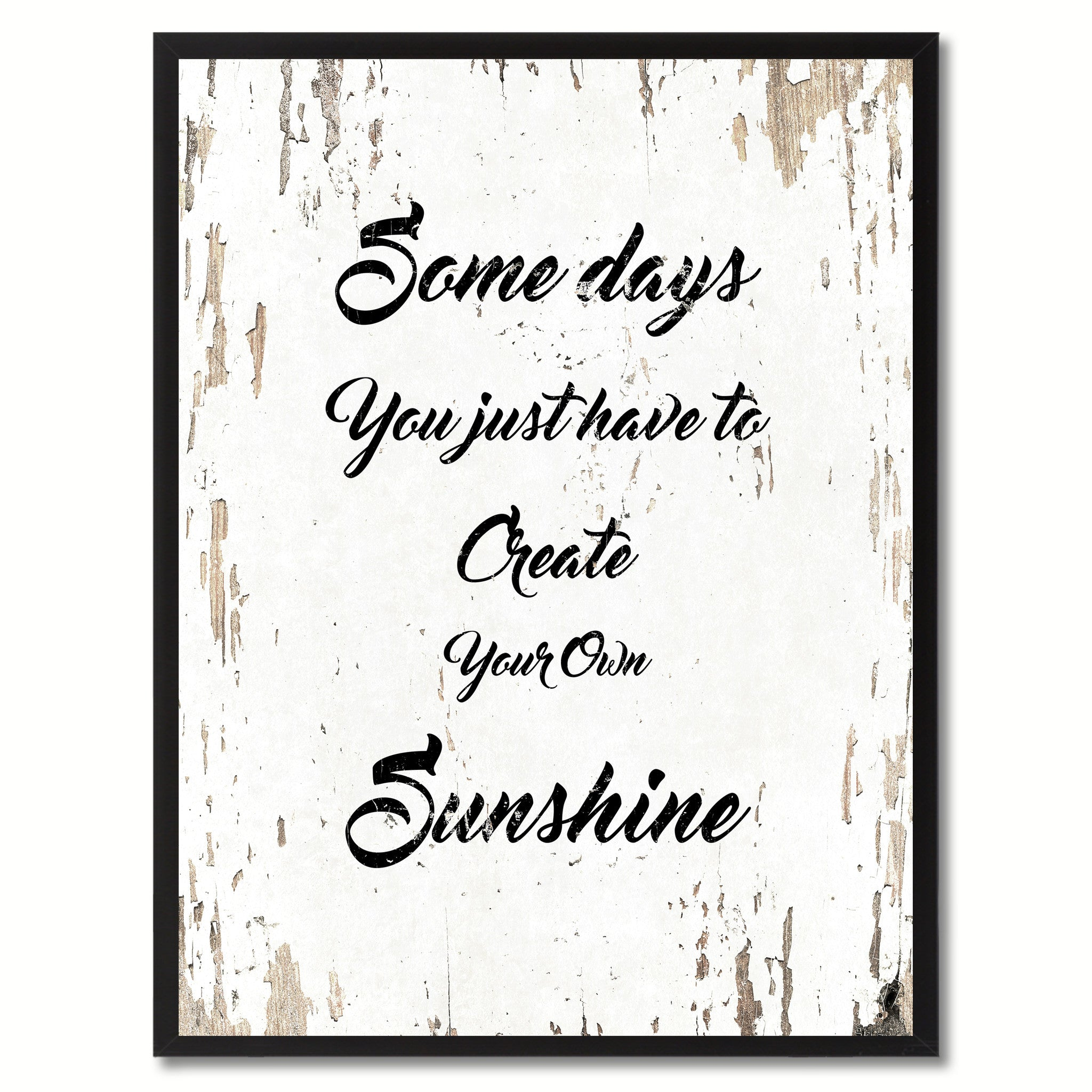 Create Your Own Quote Some Days You Just Have To Create Your Own Sunshine Inspirational