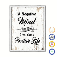 A Negative Minds Will Never Give You A Positive Life Vintage Saying Gifts Home Decor Wall Art Canvas Print with Custom Picture Frame