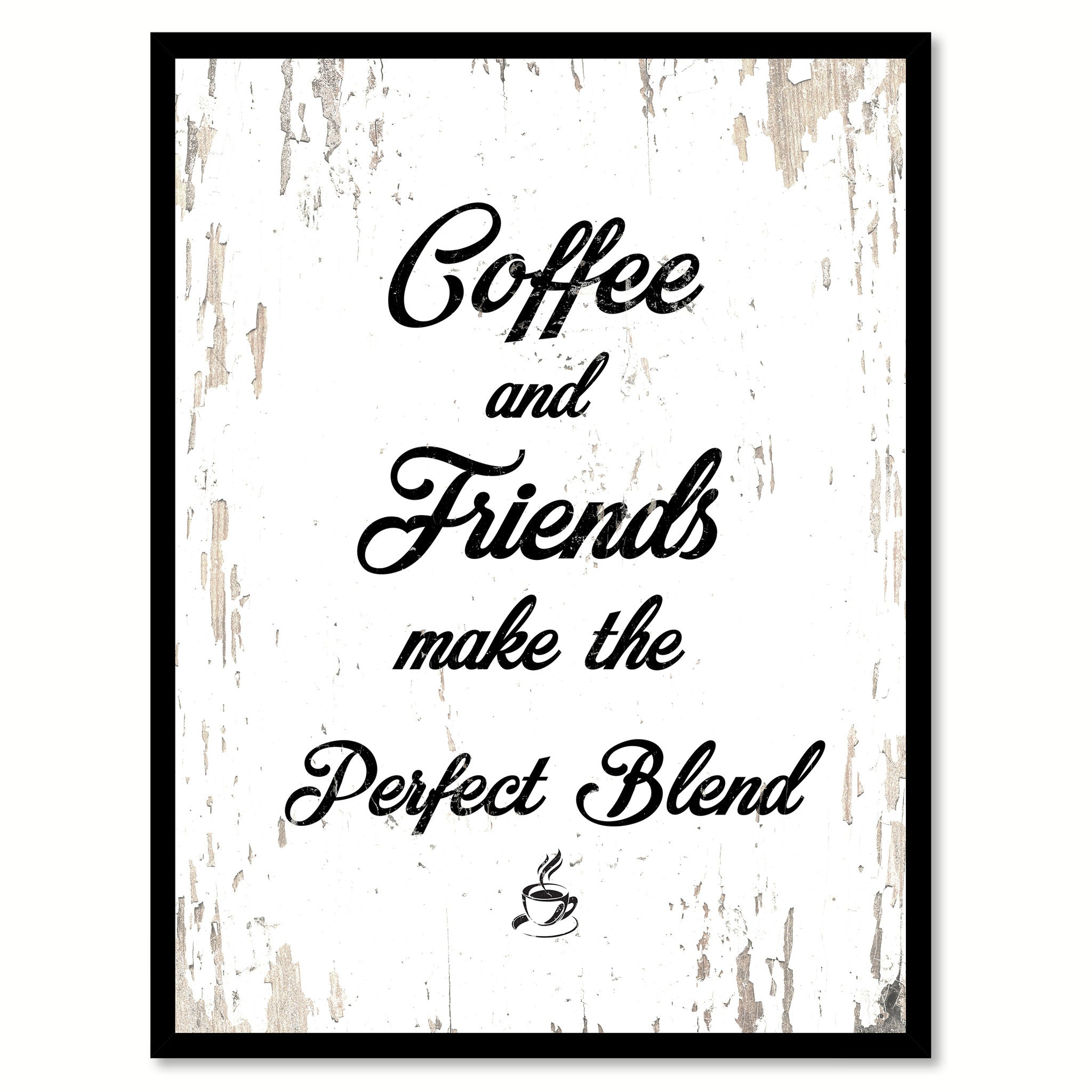 Quotes About Coffee And Friendship Coffee & Friends Make The Perfect Blend Coffee Wine Saying Quote