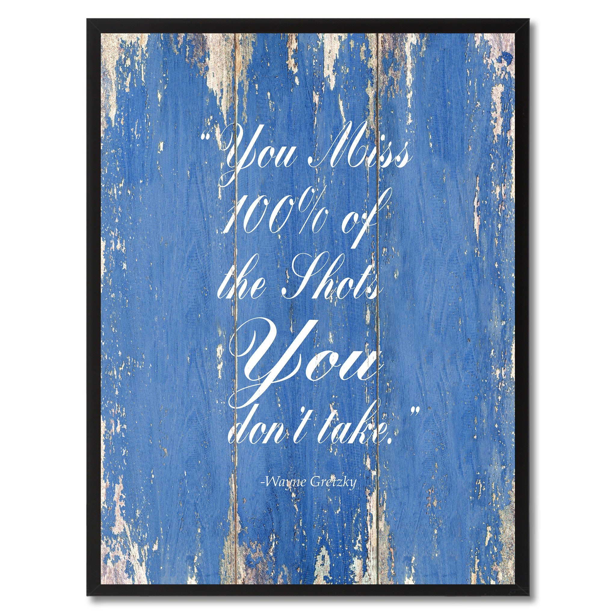 You miss 100% of the shots you don't take - Wayne Gretzky Motivation Quote Canvas Print Picture Frame Home Decor Wall Art Gifts, Blue