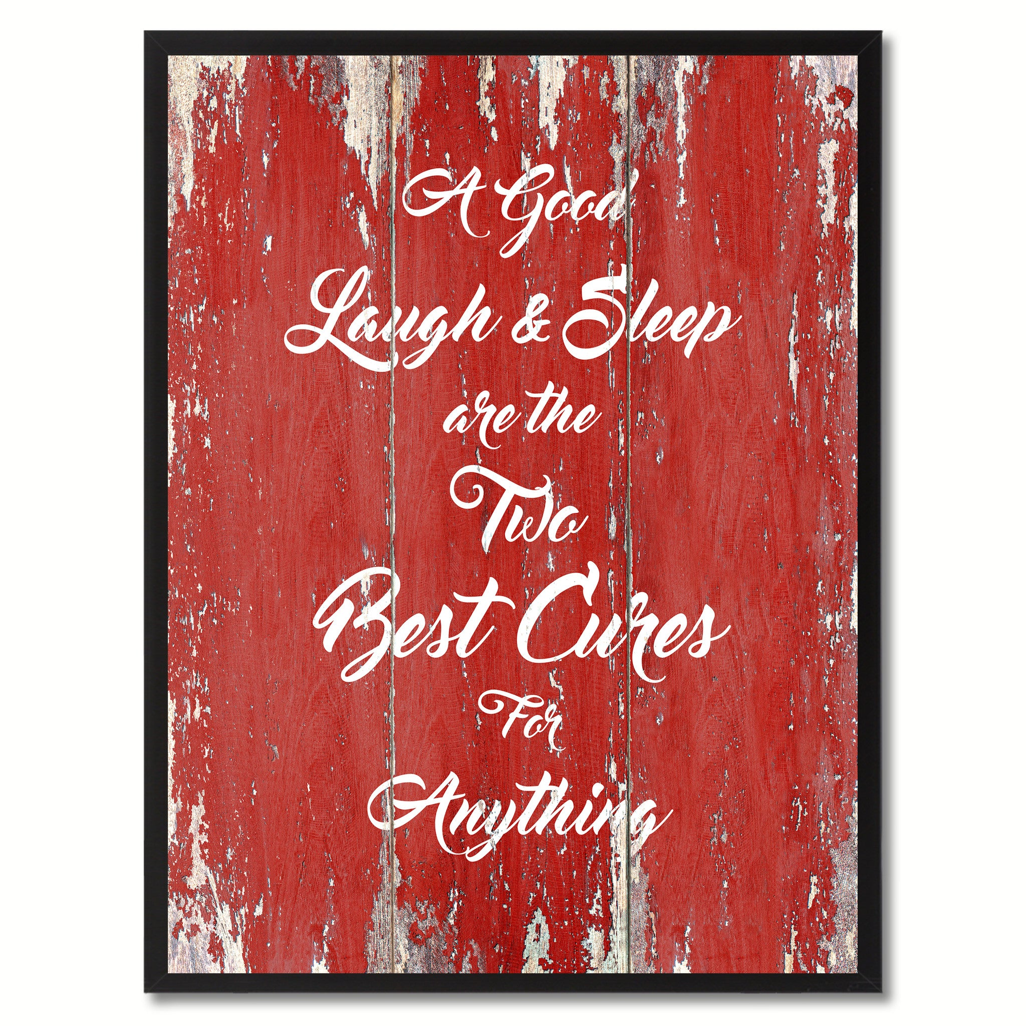 A good Laugh & Sleep are the two Best cures for Anything Inspirational Quote Saying Gift Ideas Home Décor Wall Art