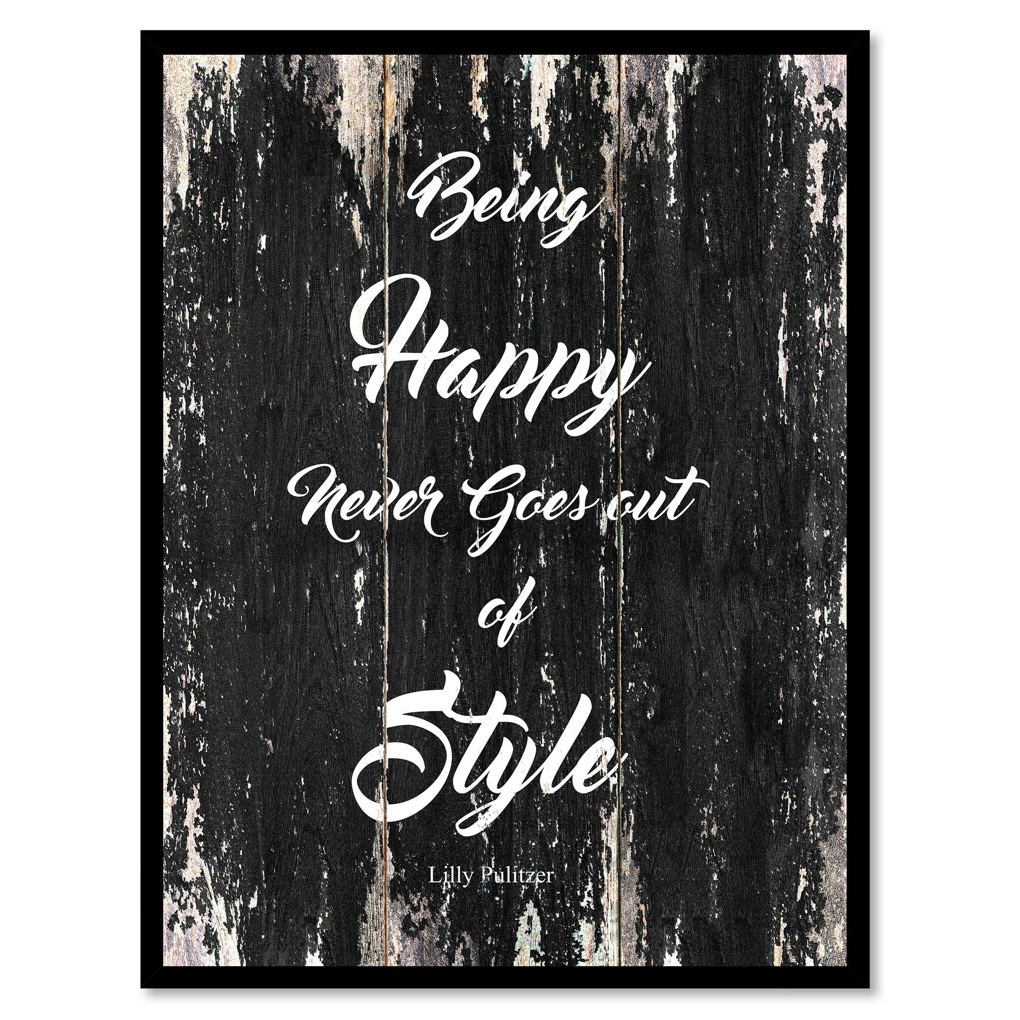 Being Happy Never Goes Out Of Style Lilly Pulitzer Quote Saying Canvas Print with Picture Frame Home Decor Wall Art