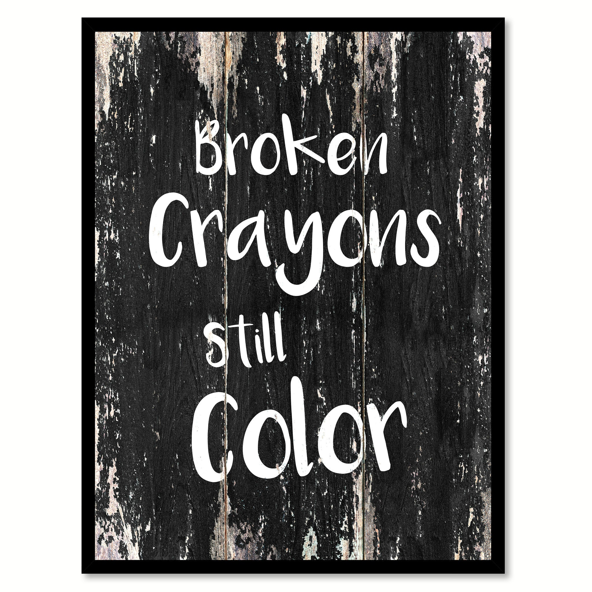 Broken Crayons Still Color Inspirational Motivation Quote Saying