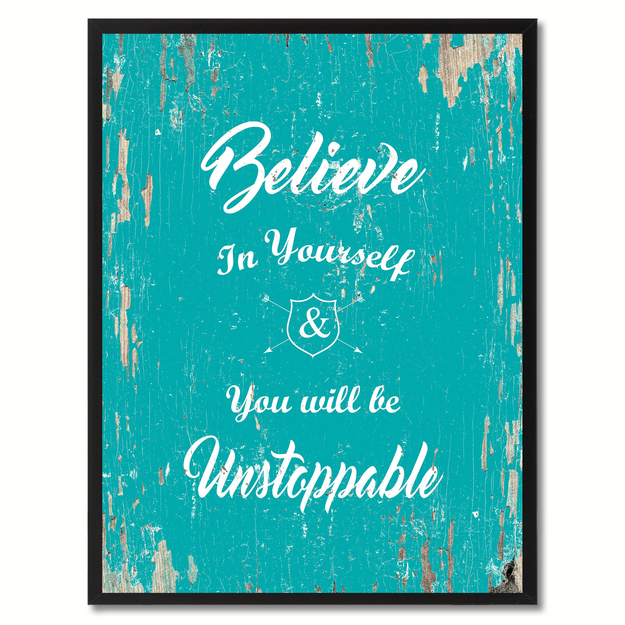 Believe in yourself & you will be unstoppable Motivation Quote Saying Gift Ideas Home Decor Wall Art