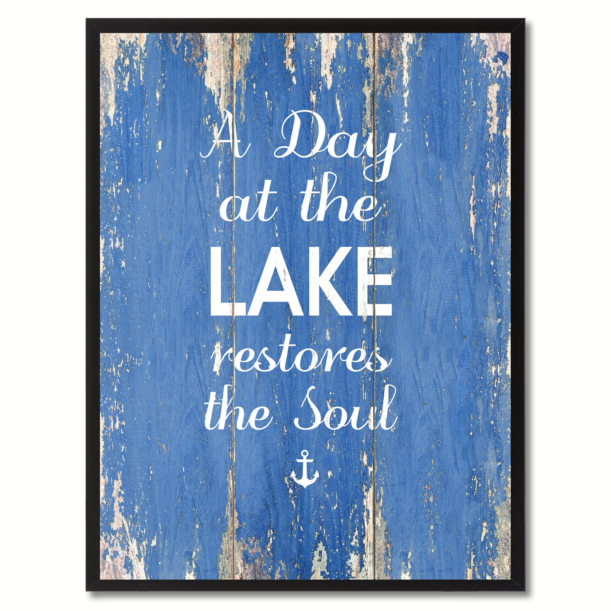 At The Lake Restores The Soul Inspirational Saying Motivation Quote