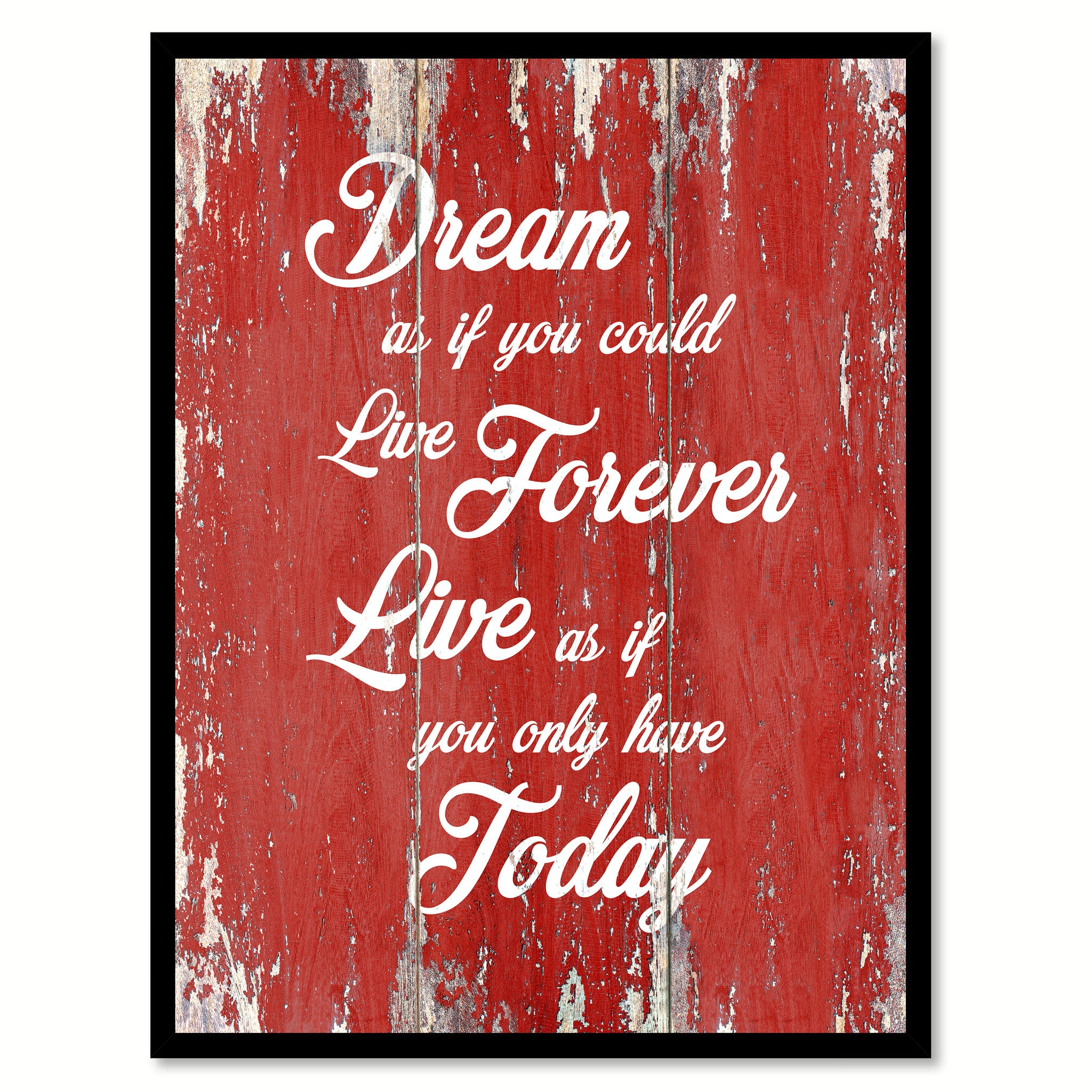 Dream As If You Could Live Forever Inspirational Quote Saying Gift Ideas Home Decor Wall Art
