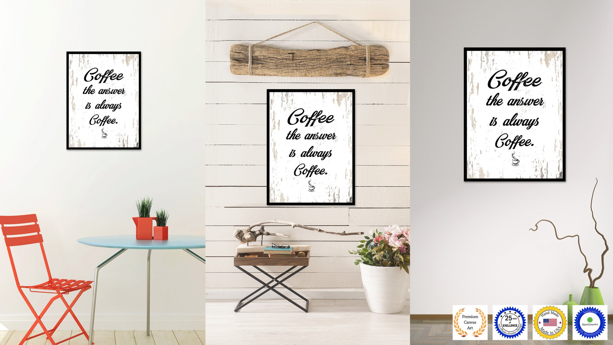 Coffee The Answer Is Always Coffee Quote Saying Canvas Print with Picture Frame