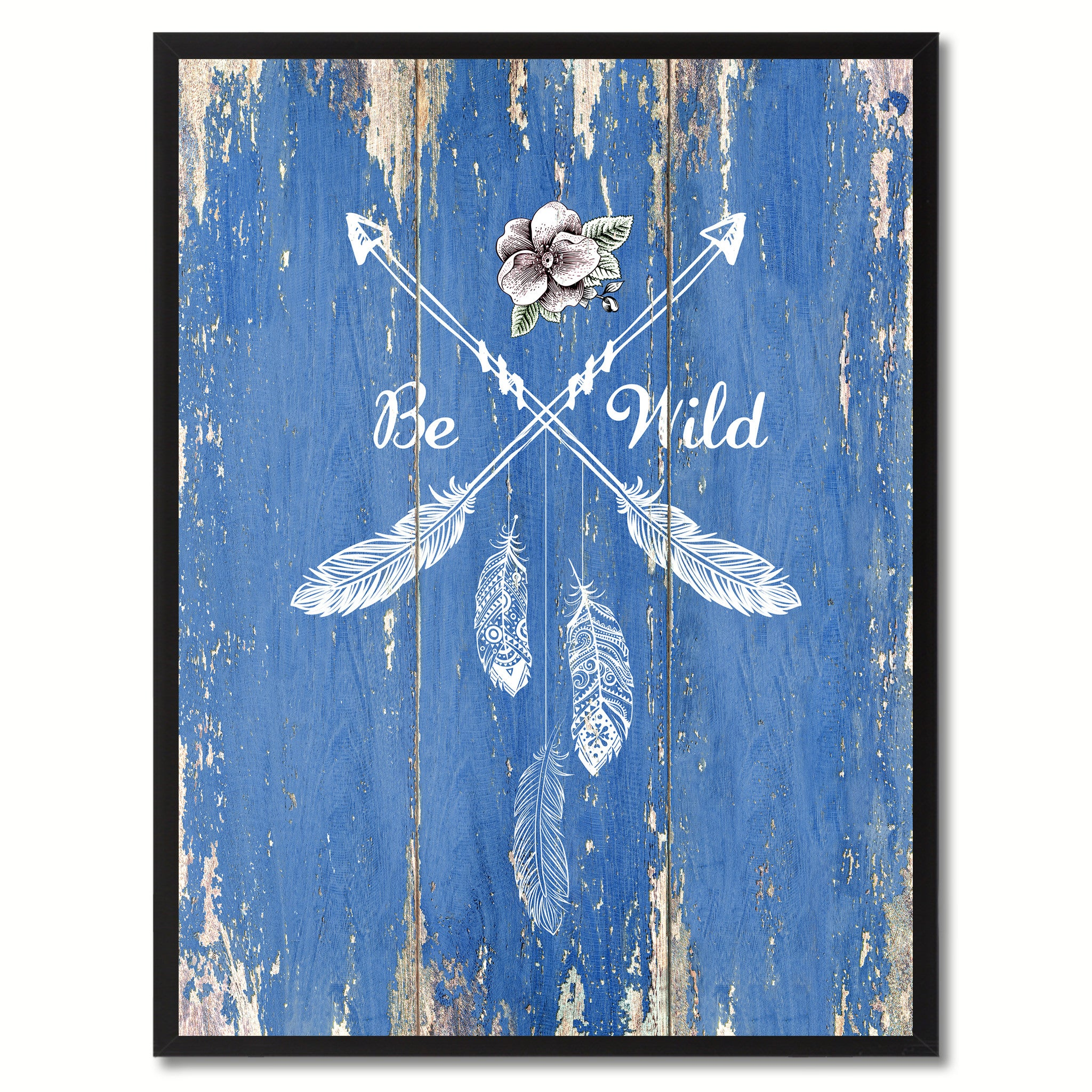 Be Wild  Quote Saying Gift Ideas Home Décor Wall Art