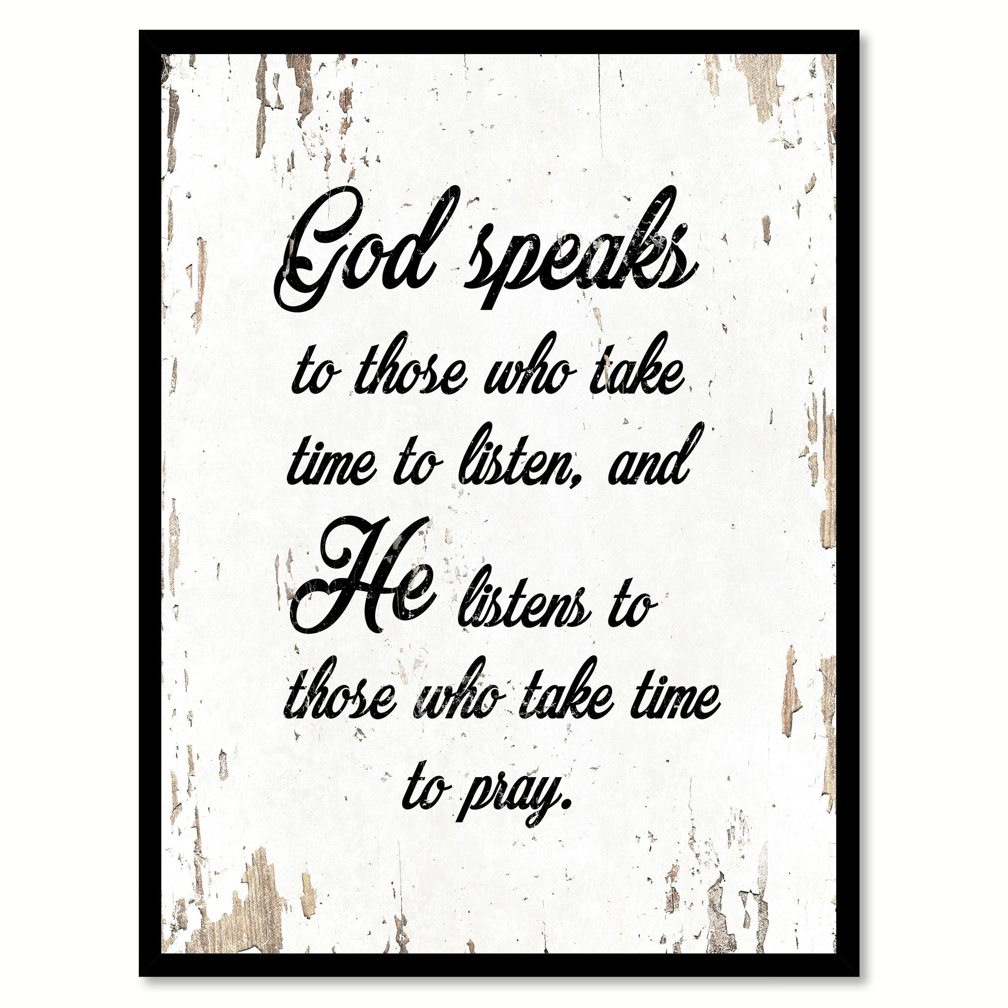 God Speaks To Those Who Take Time To Listen Inspirational