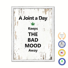 A Joint A Day Keeps The Bad Mood Away Vintage Saying Gifts Home Decor Wall Art Canvas Print with Custom Picture Frame