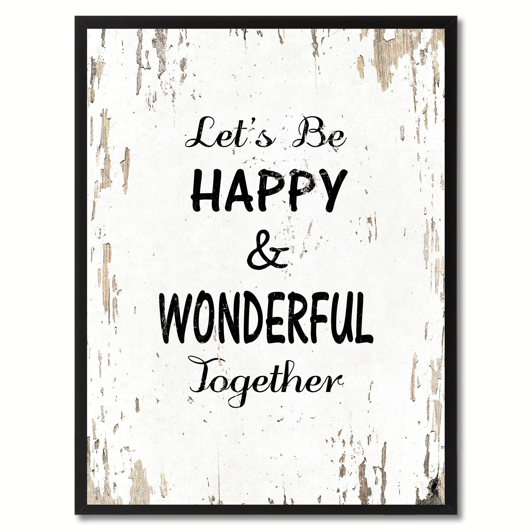 Let's Be Happy & Wonderful Together Saying Canvas Print, Black Picture Frame Home Decor Wall Art Gifts