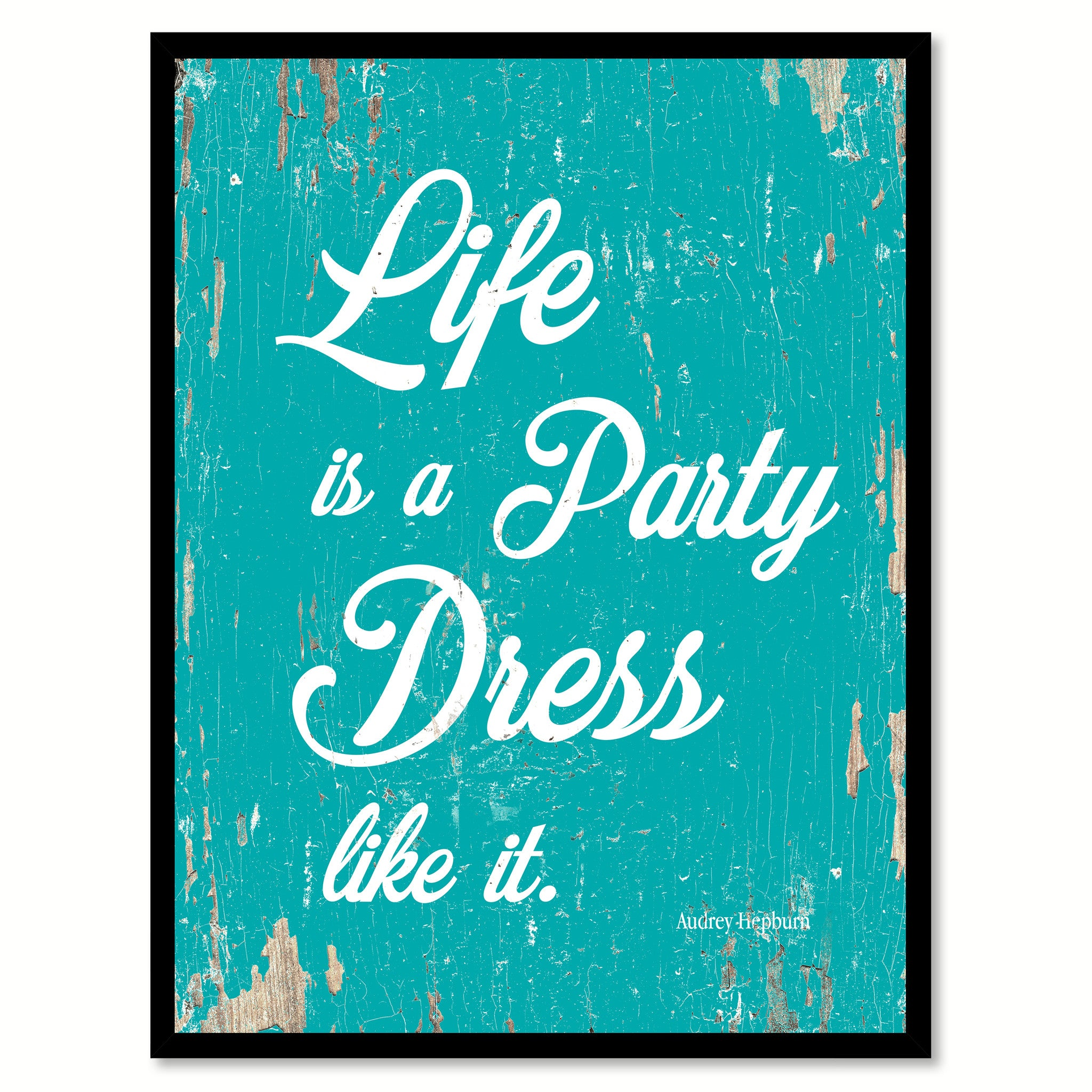 Life Canvas Quote Life Is A Party Dress Like It Inspirational Motivation Quote