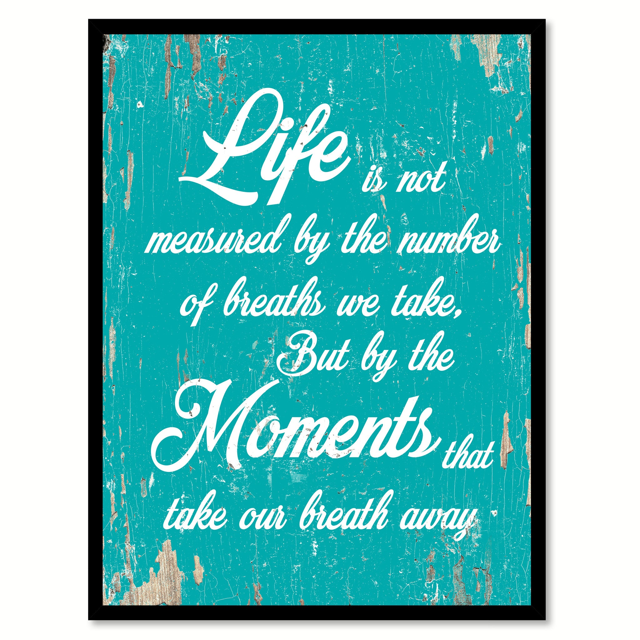 Life Is Not Measured By The Number Of Breaths Quote Saying Home Decor Wall  Art Gift Ideas 111799