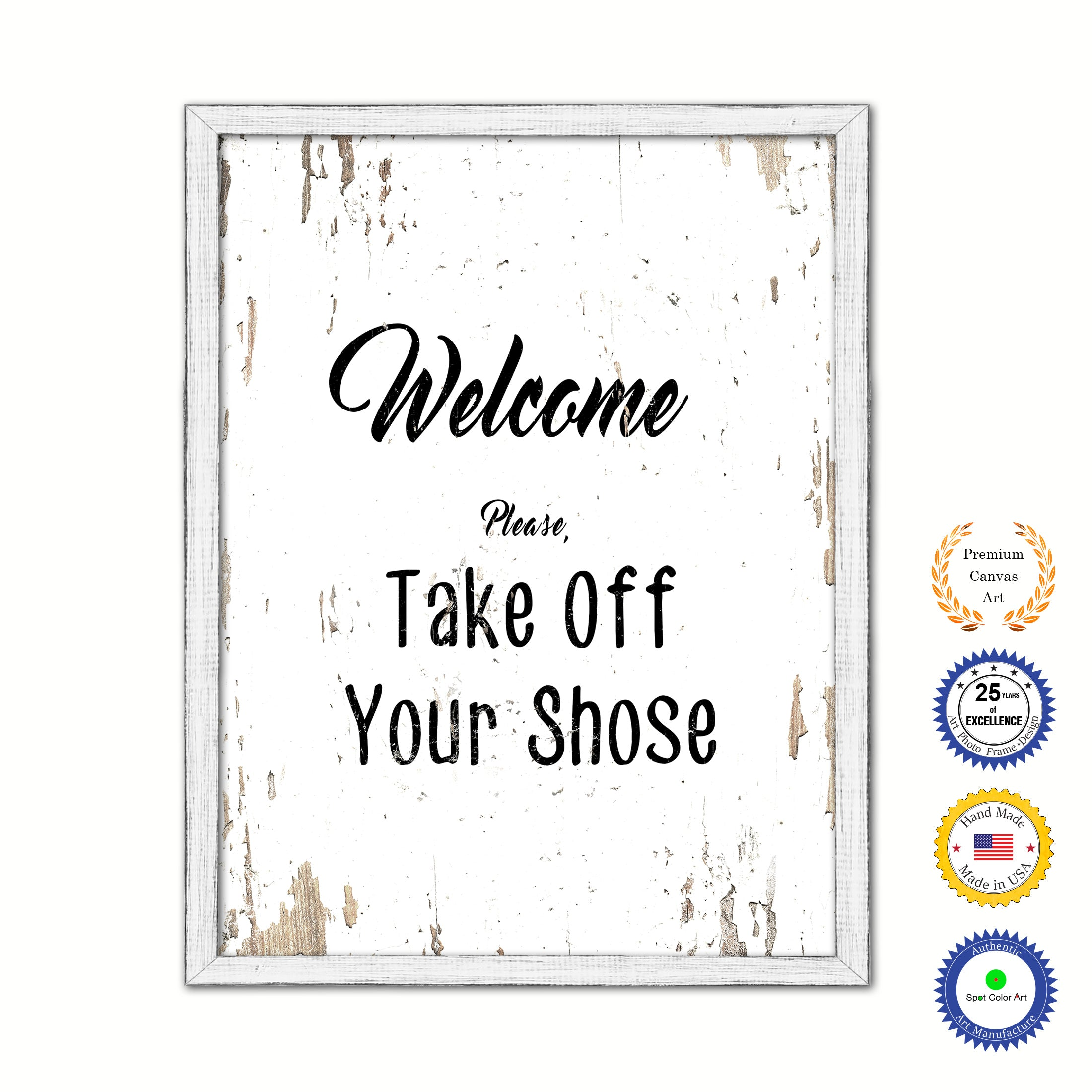 6e400b5e2fc8c Welcome please take off your shoes Vintage Saying Gifts Home Decor Wall Art  Canvas Print with Custom Picture Frame