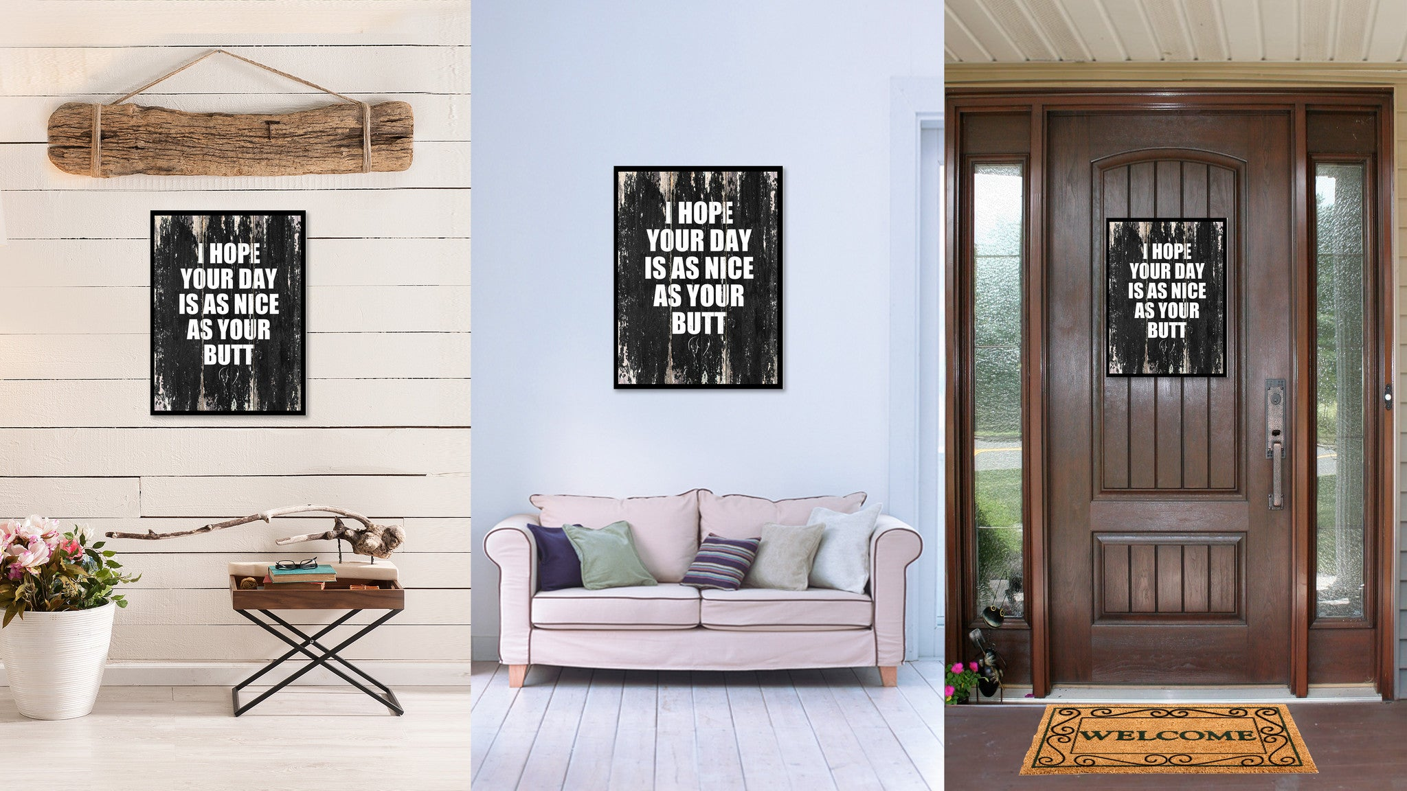 I hope your day is as nice as your butt Funny Quote Saying Canvas Print with Picture Frame Home Decor Wall Art