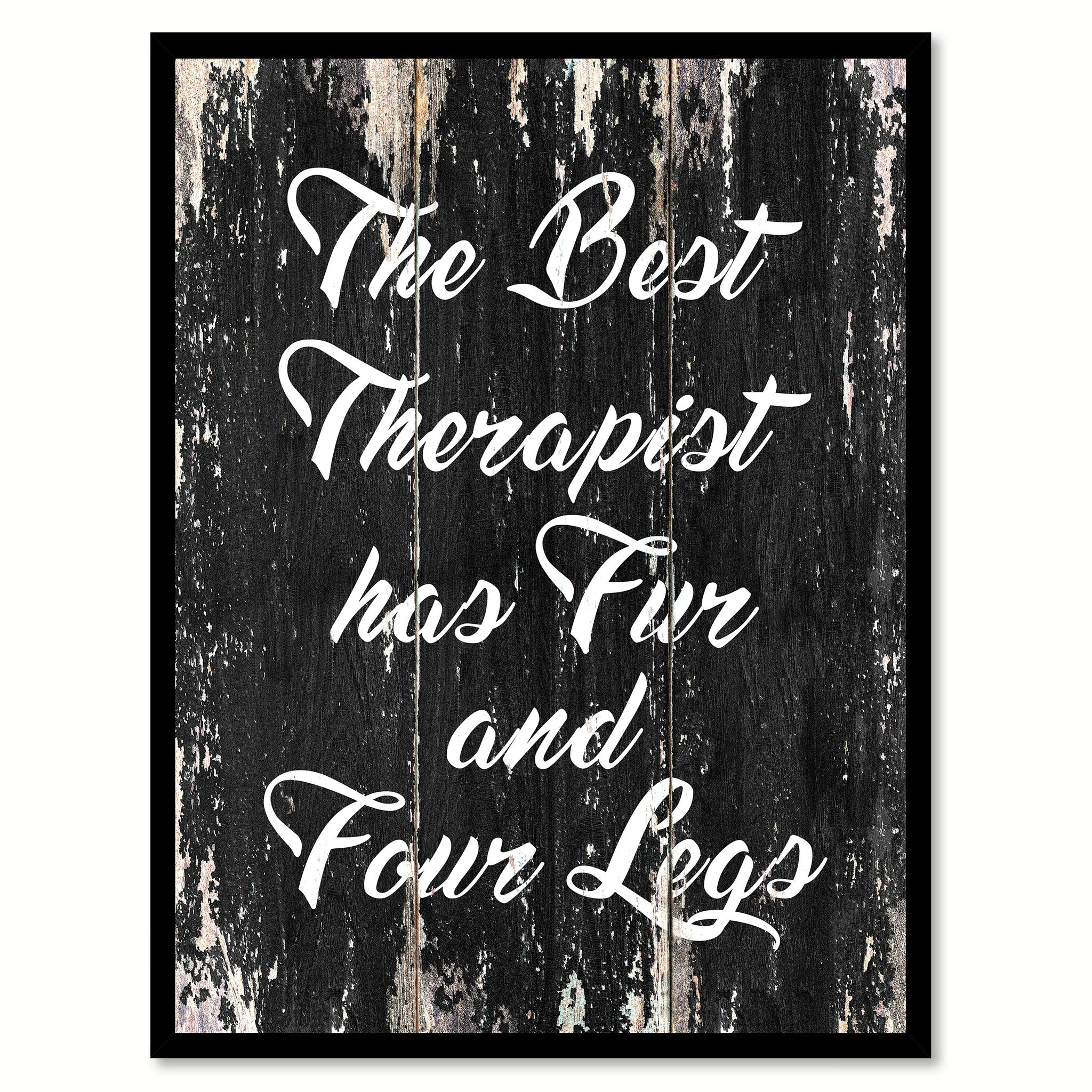 The best therapist has fur and four legs Quote Saying Canvas Print with Picture Frame Home Decor Wall Art