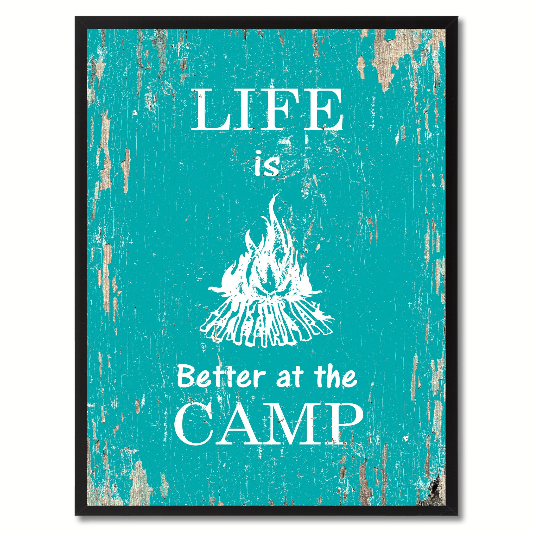 Life Is Better At The Camp Inspirational Saying Motivation Quote Home Decor Wall Art Decoration Gift Ideas SpotColorArt