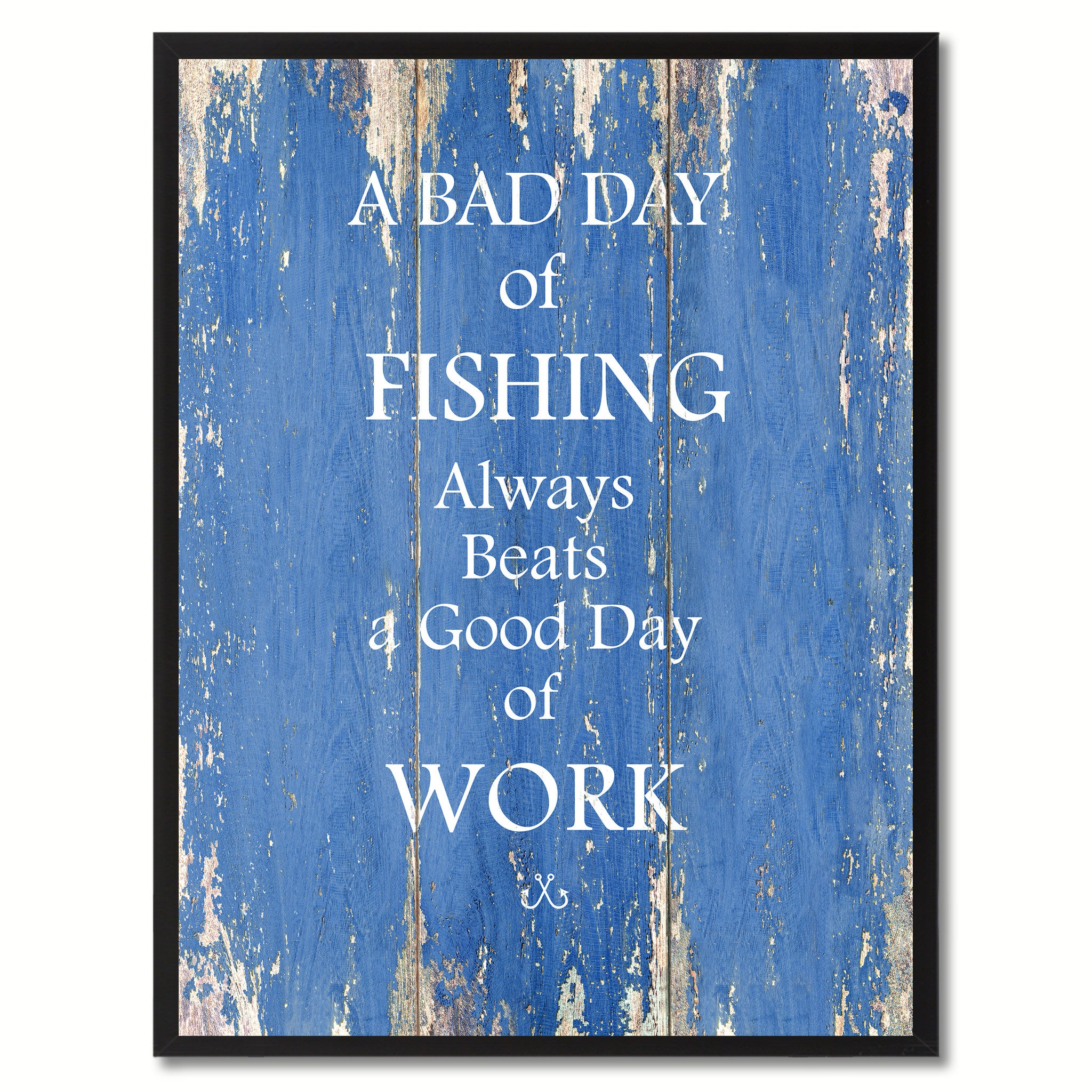 A Bad Day Of Fishing Funny Quote Saying Gifts Home Decor Wall Art Signs Accessories Canvas Print Custom Picture Frame SpotColorArt