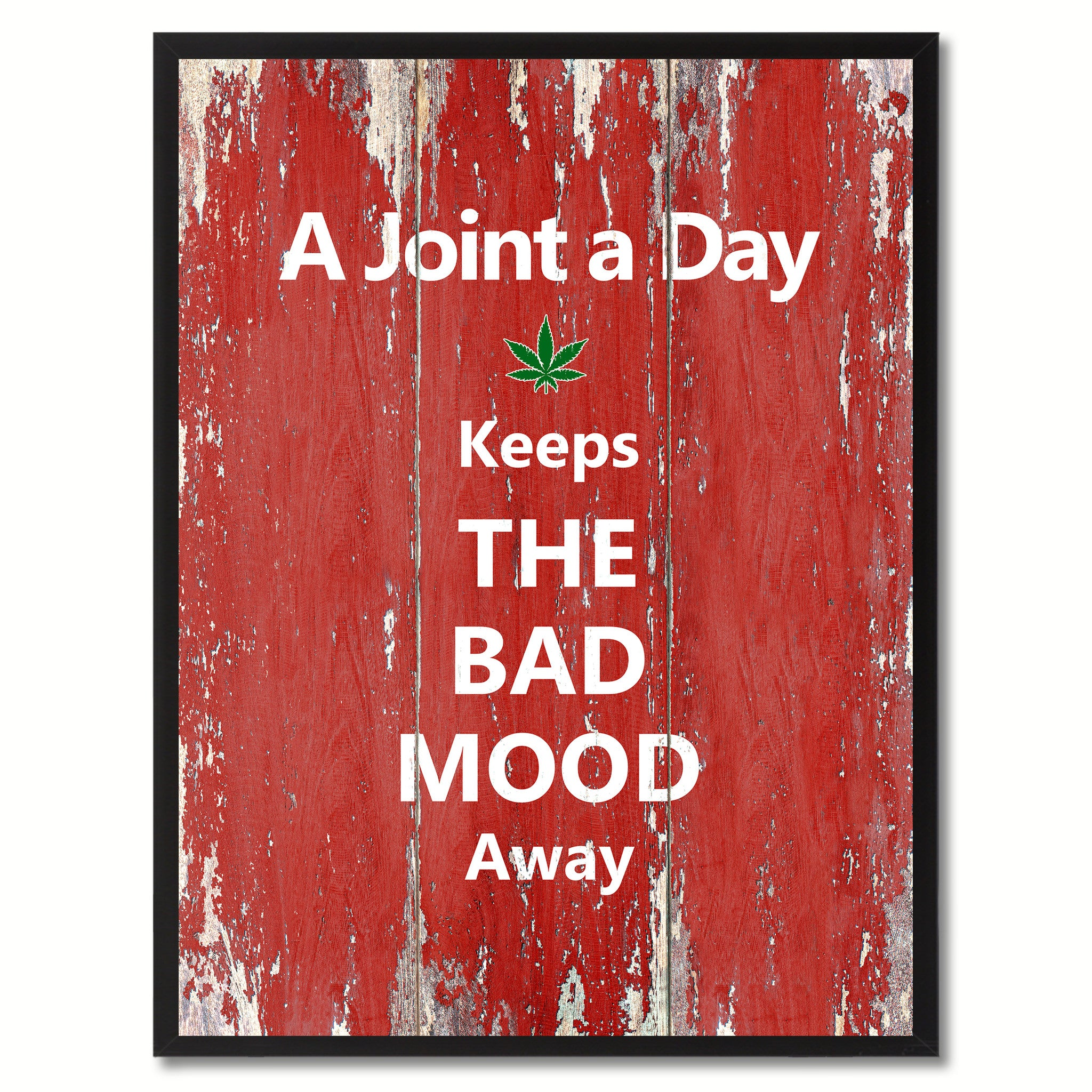 A joint a day Adult Quote Saying Gift Ideas Home Décor Wall Art