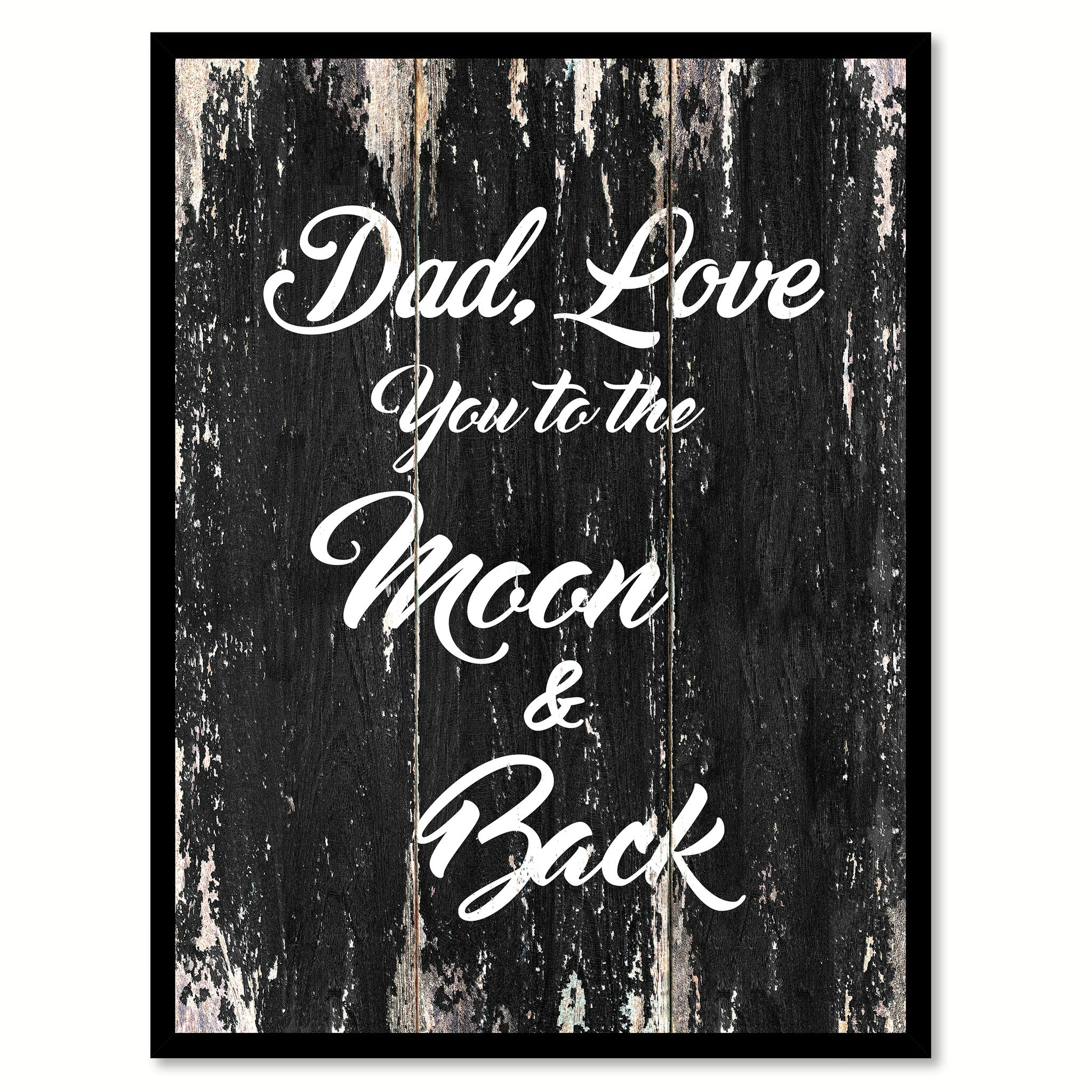 Dad love you to the moon & back Motivational Quote Saying Canvas Print with Picture Frame Home Decor Wall Art