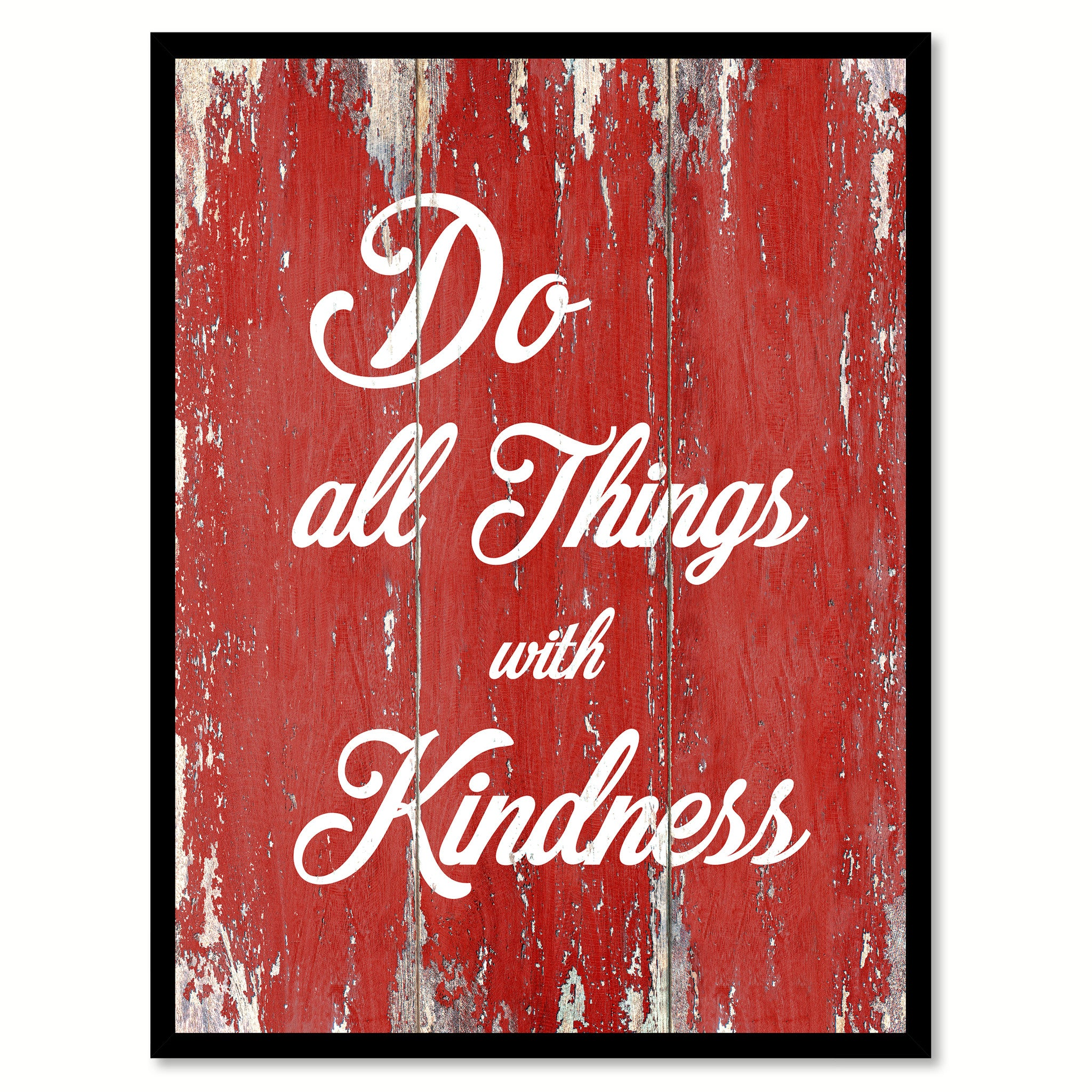 Do All Things With Kindness Inspirational Quote Saying Gift Ideas Home Decor Wall Art