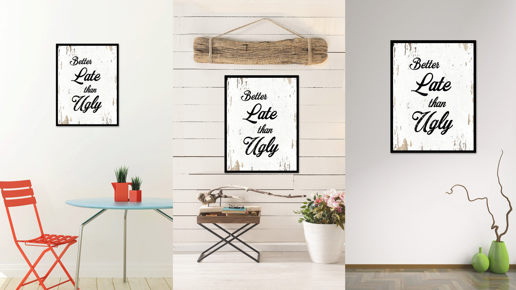 Better Late Than Ugly Motivation Quote Saying Home Decor Wall Art Gift Ideas 111700